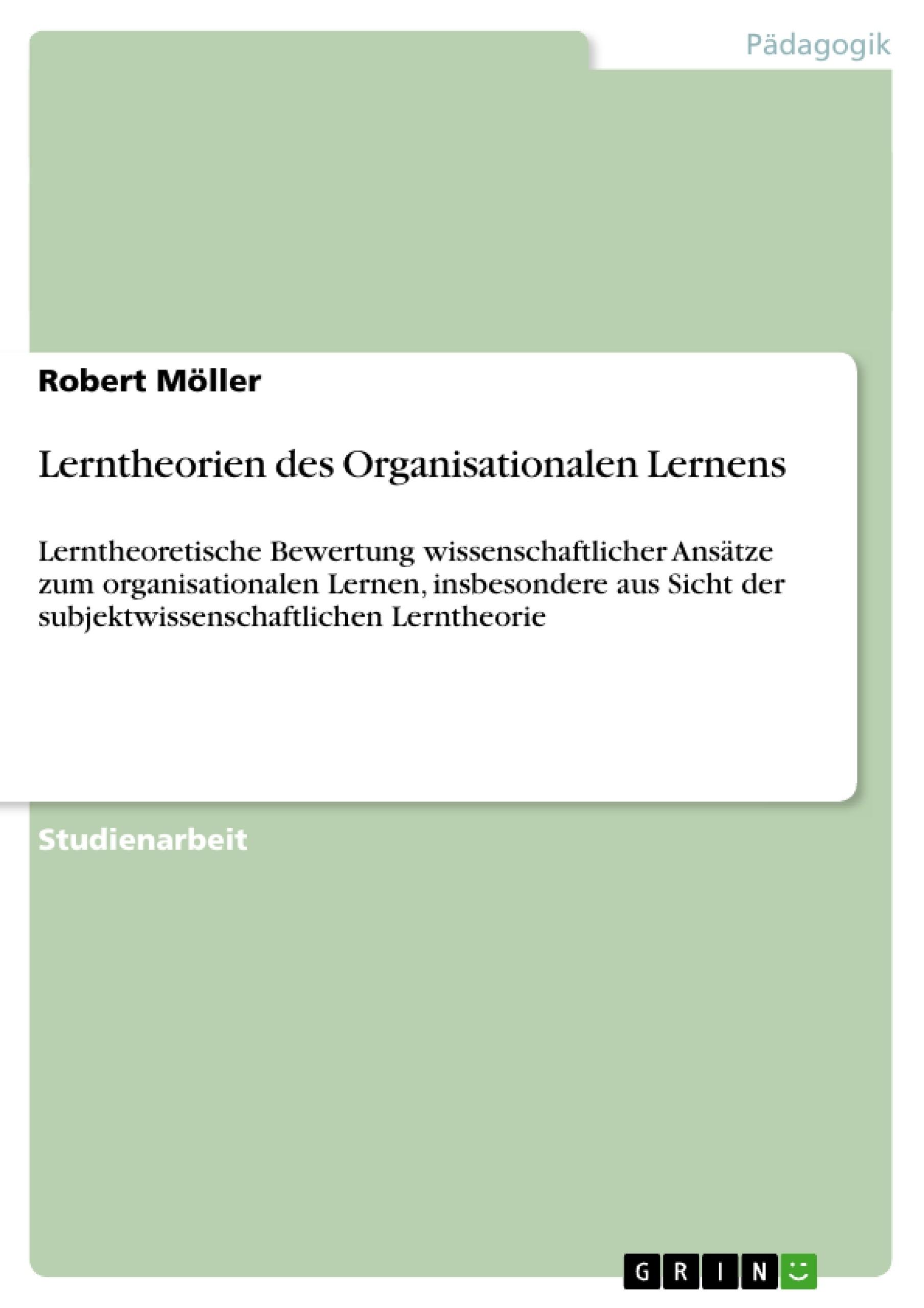 Titel: Lerntheorien des Organisationalen Lernens