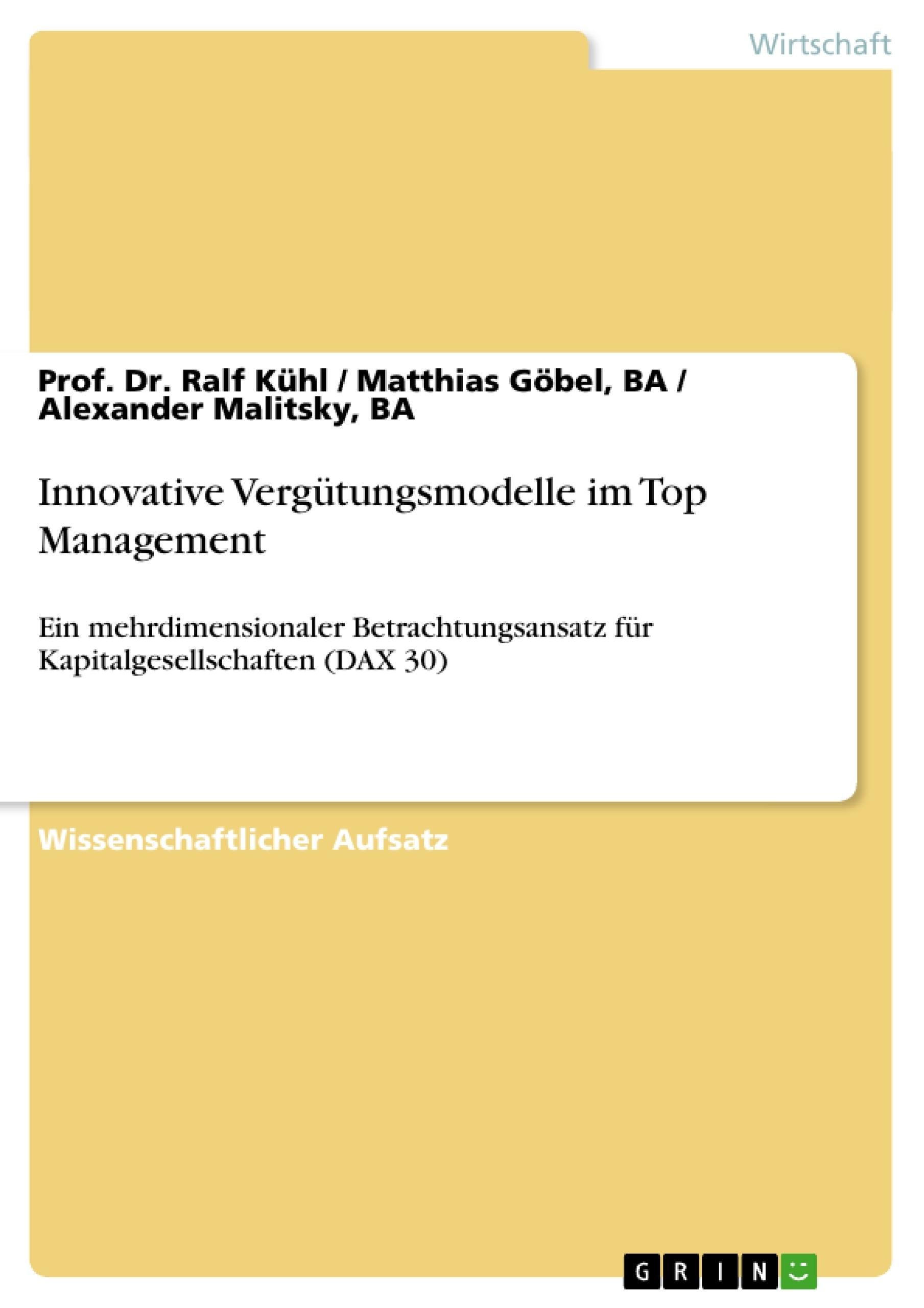 Titel: Innovative Vergütungsmodelle im Top Management