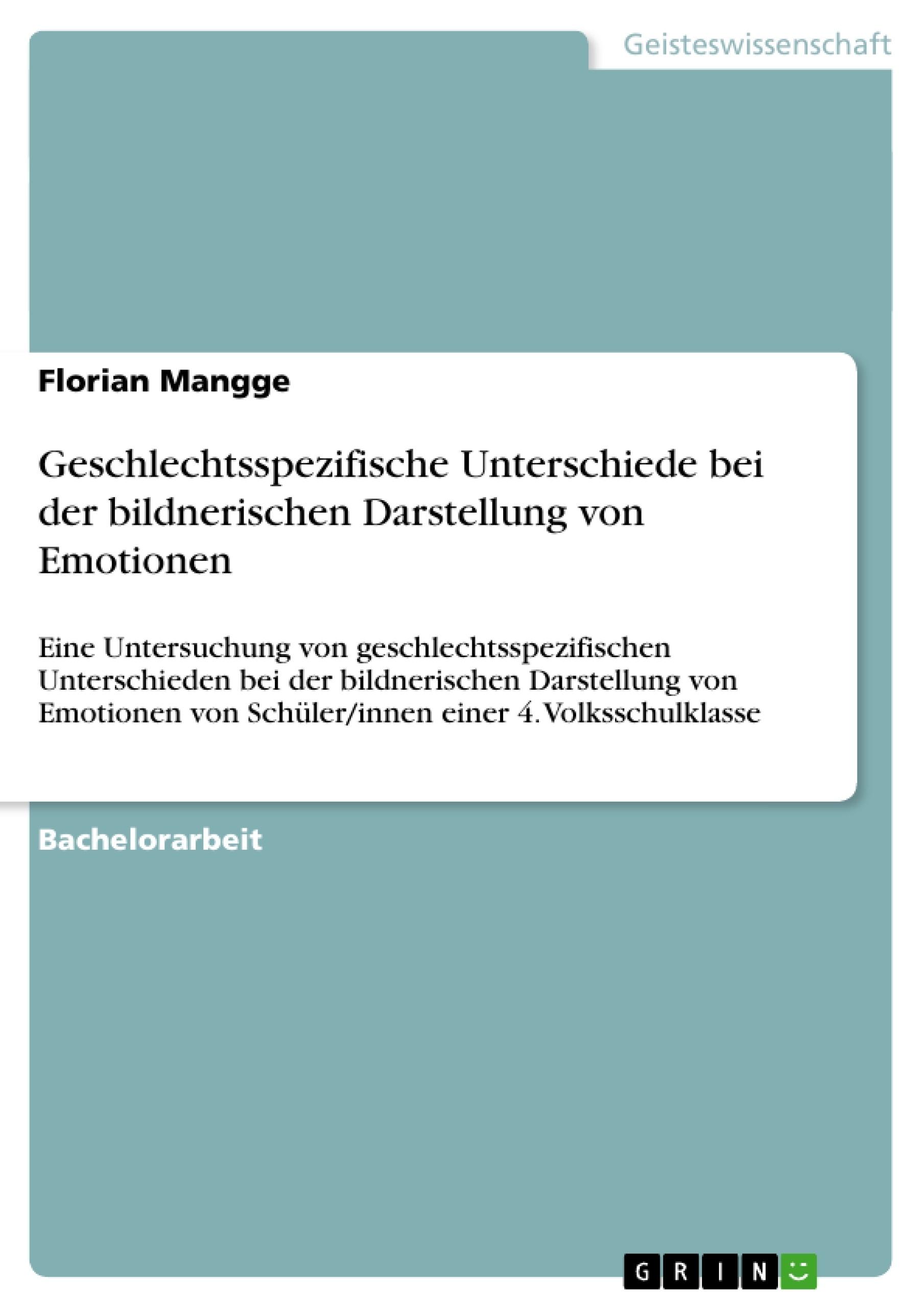Titel: Geschlechtsspezifische Unterschiede bei der bildnerischen Darstellung von Emotionen