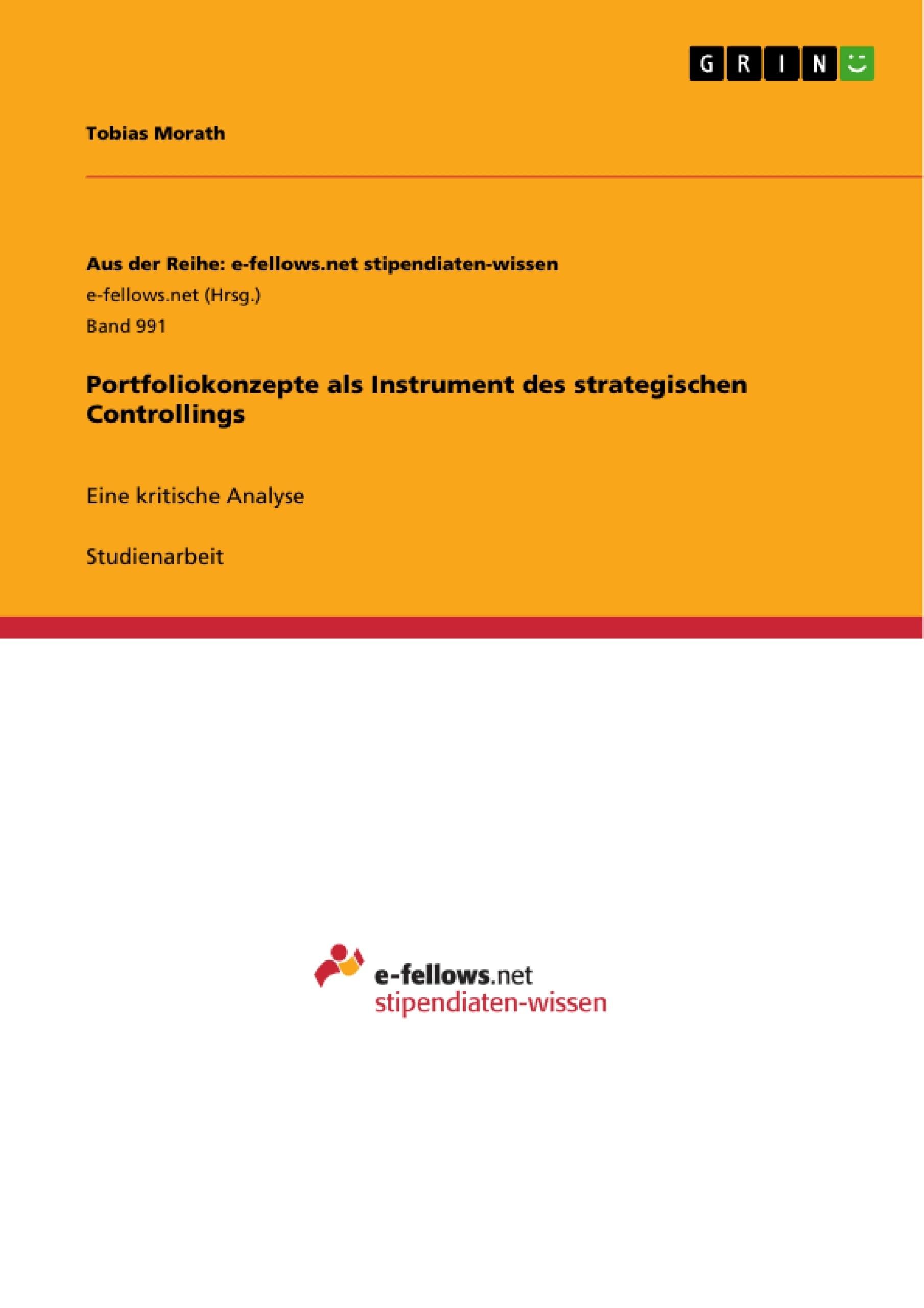 Titel: Portfoliokonzepte als Instrument des strategischen Controllings