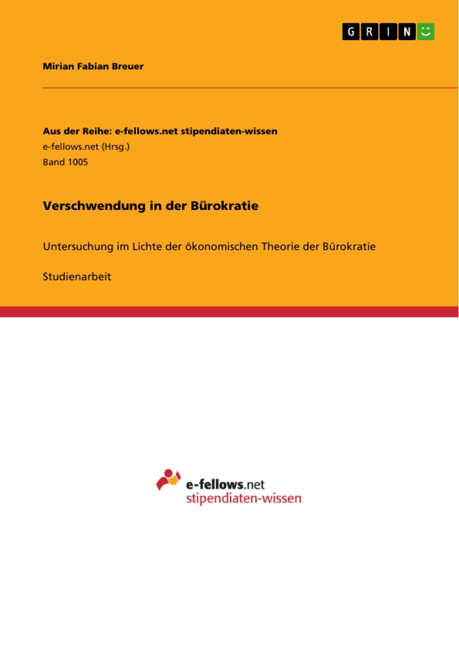 Titel: Verschwendung in der Bürokratie