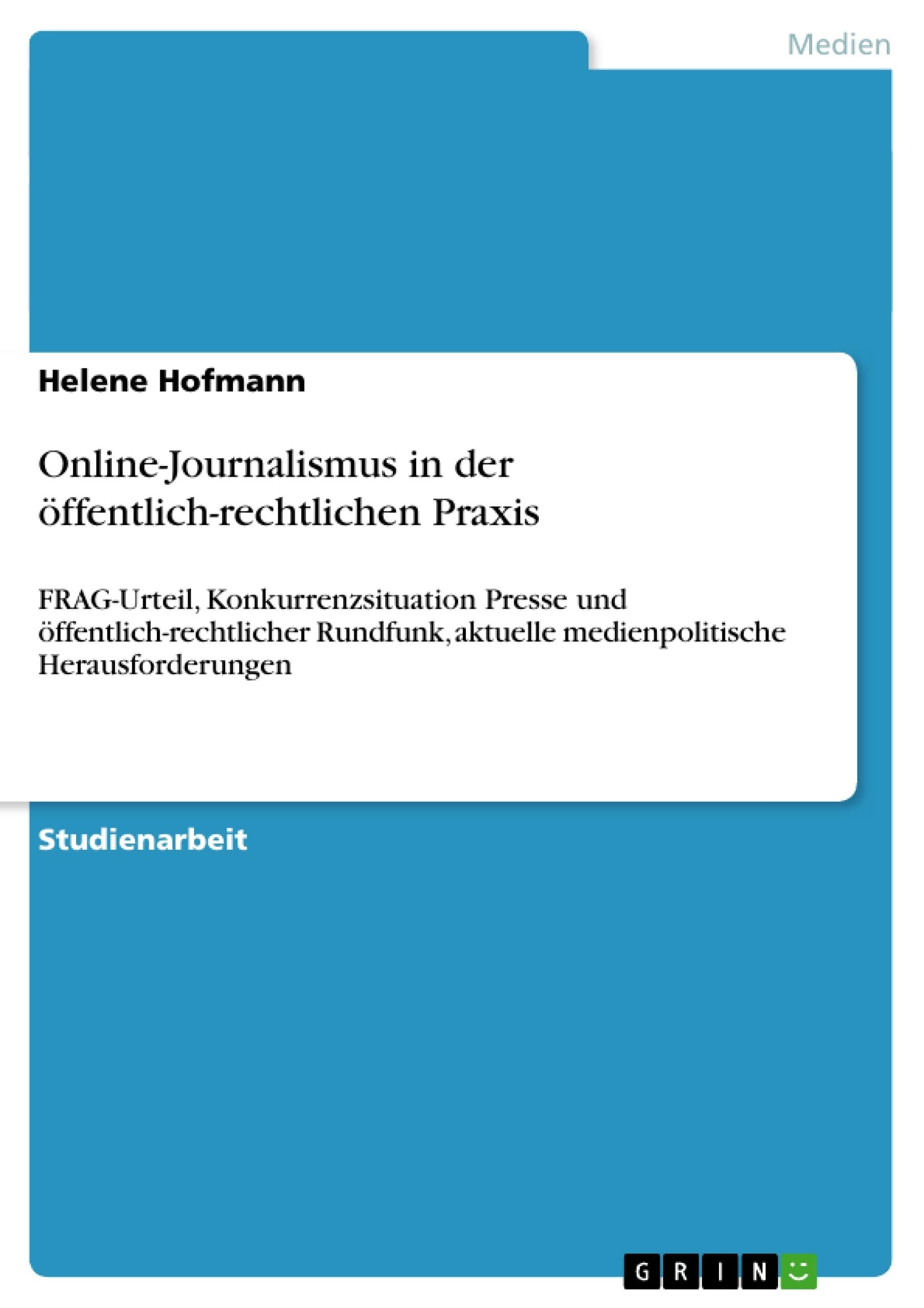 Titel: Online-Journalismus in der öffentlich-rechtlichen Praxis