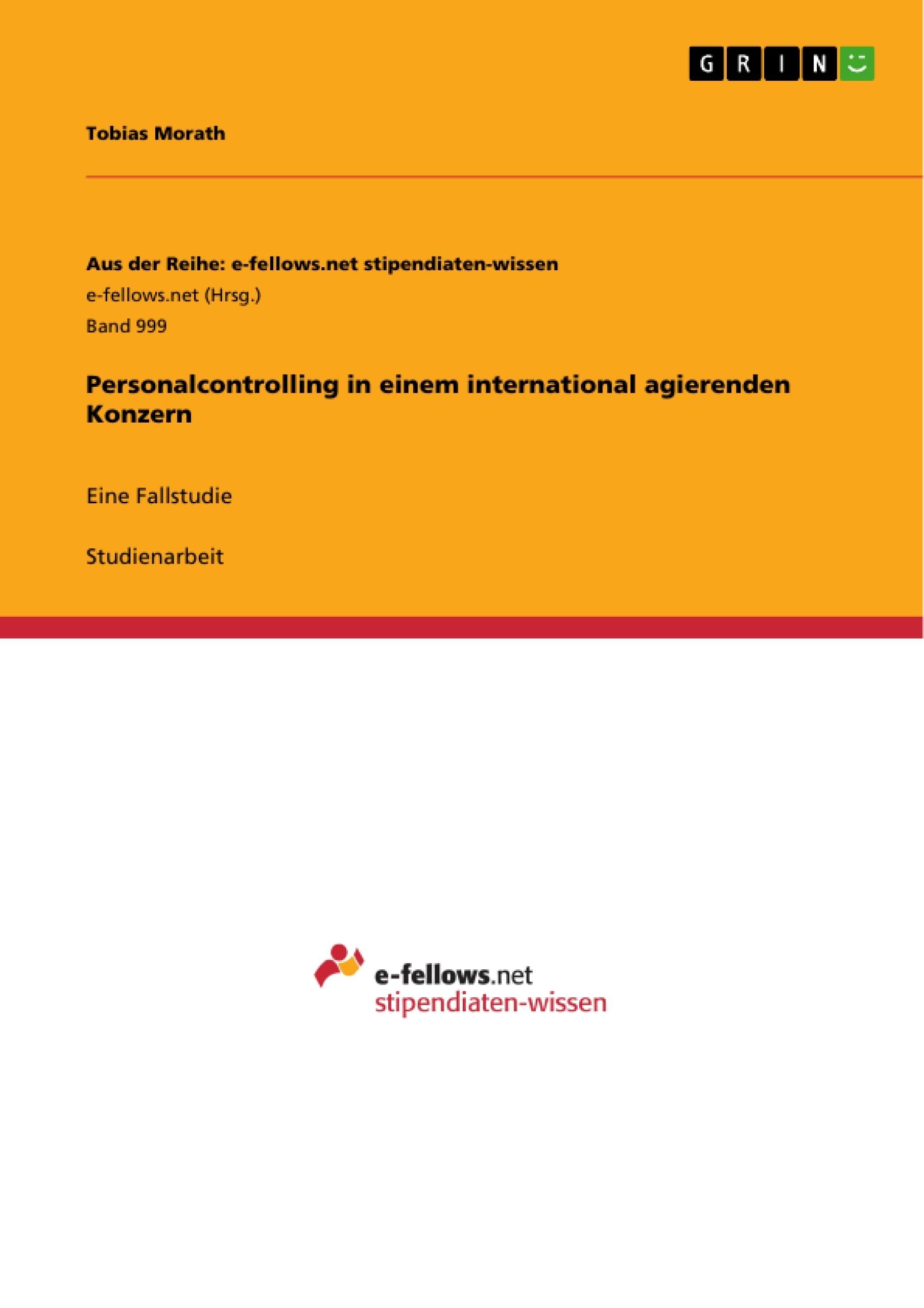 Titel: Personalcontrolling in einem international agierenden Konzern