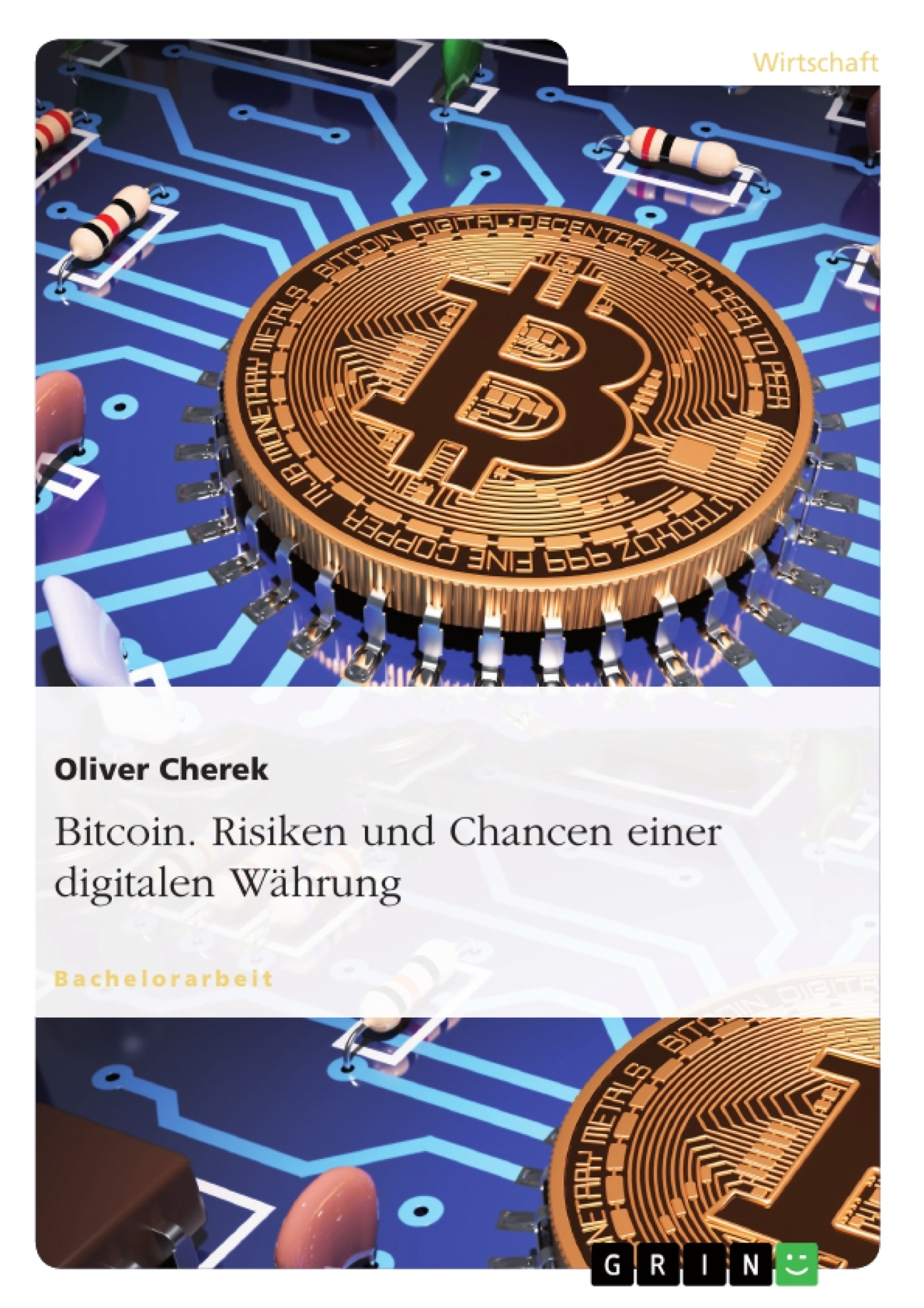 Bitcoin Risiken Und Chancen Einer Digitalen Währung Masterarbeit
