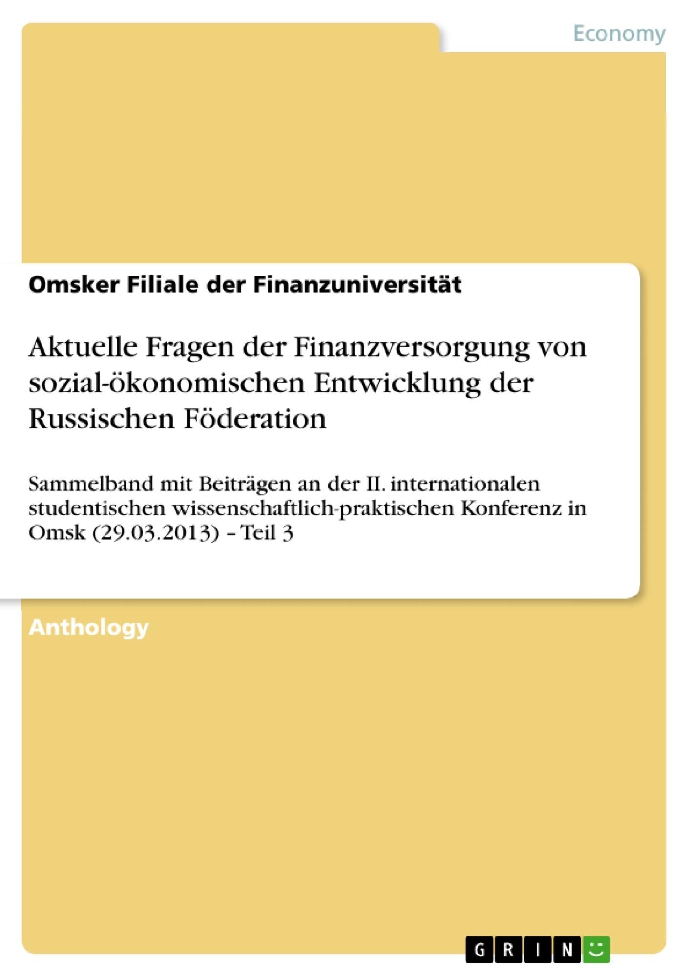 Title: Aktuelle Fragen der Finanzversorgung von sozial-ökonomischen Entwicklung der Russischen Föderation