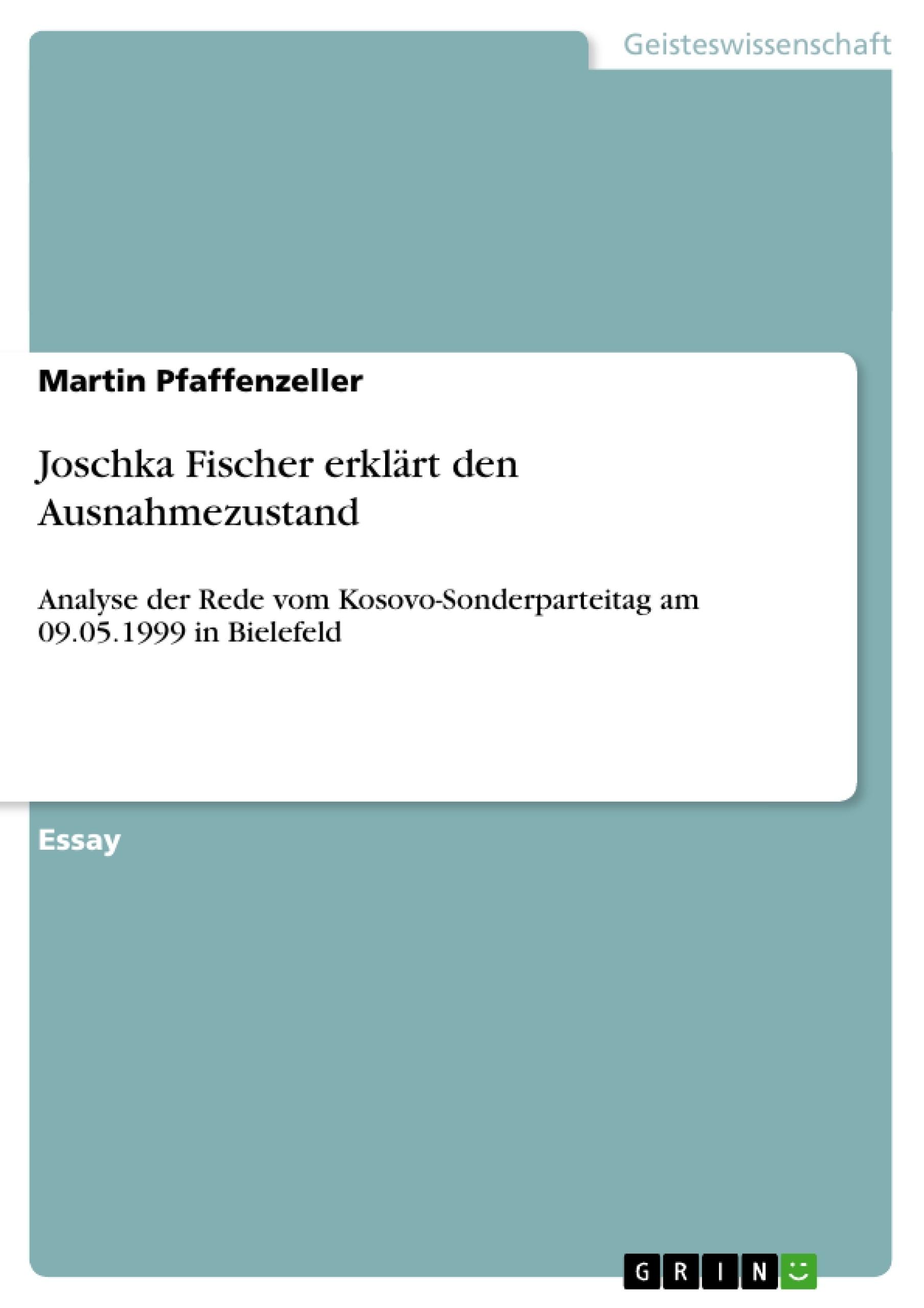 Titel: Joschka Fischer erklärt den Ausnahmezustand