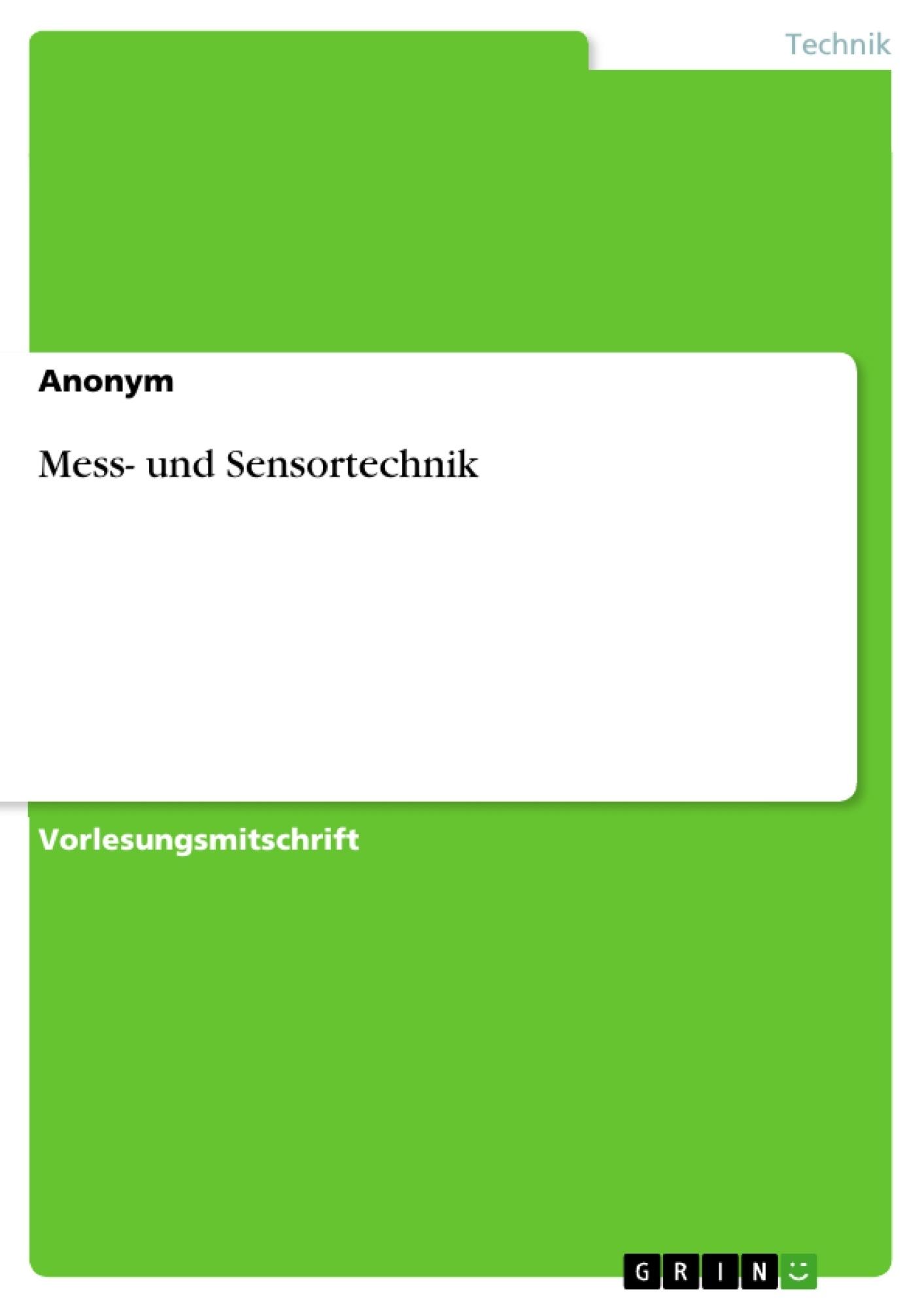 Titel: Mess- und Sensortechnik