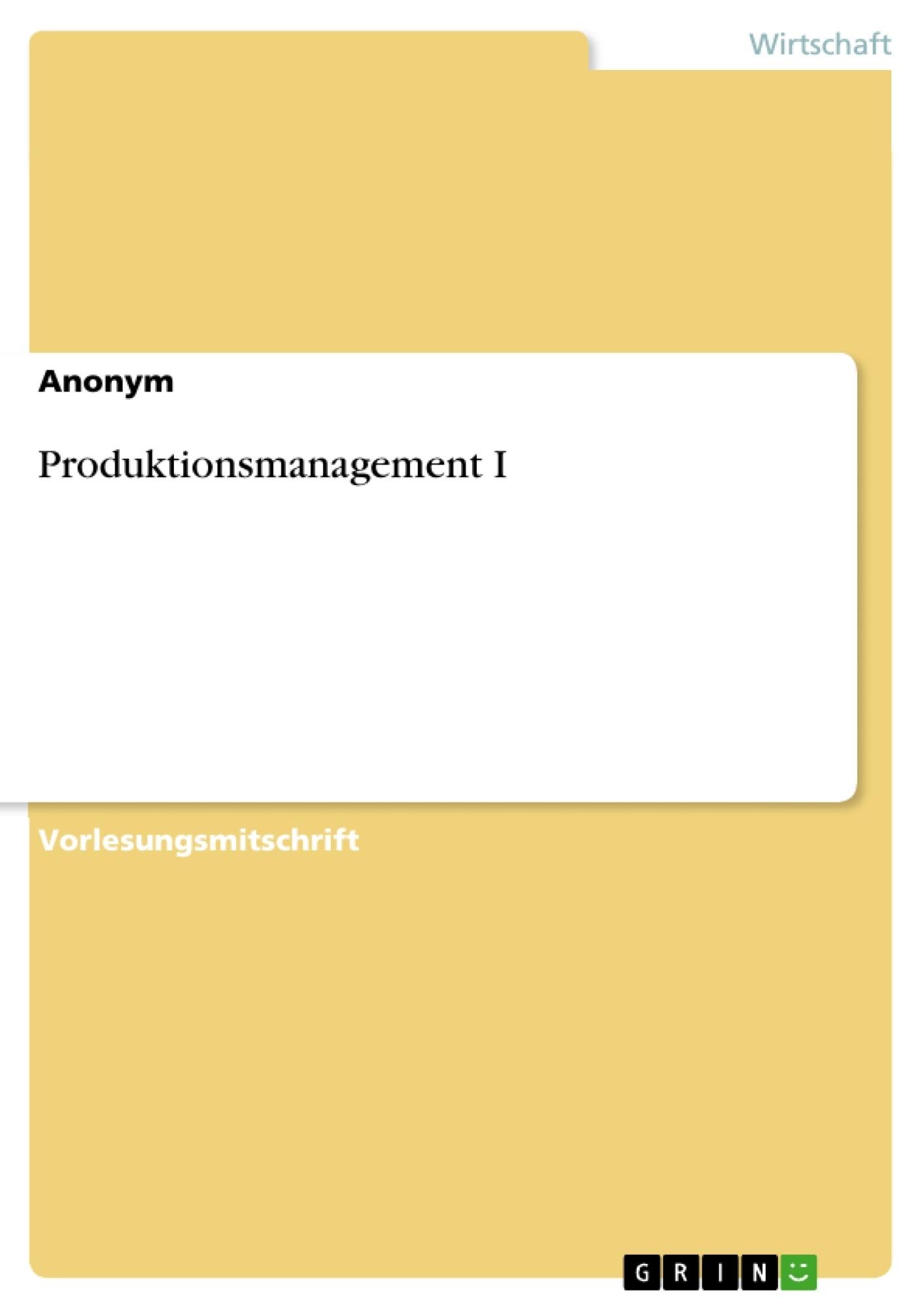 Titel: Produktionsmanagement I