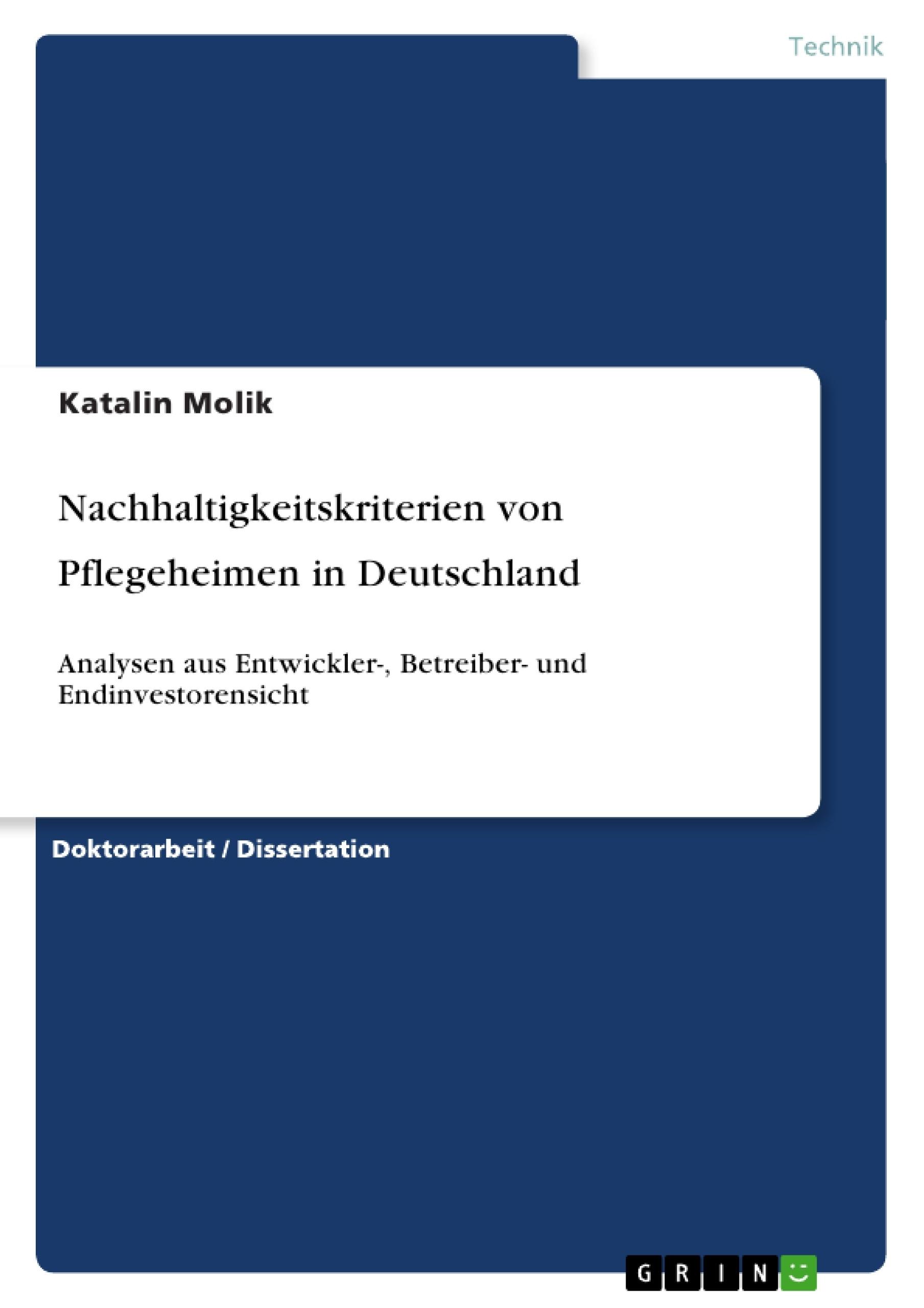 Titel: Nachhaltigkeitskriterien von Pflegeheimen in Deutschland