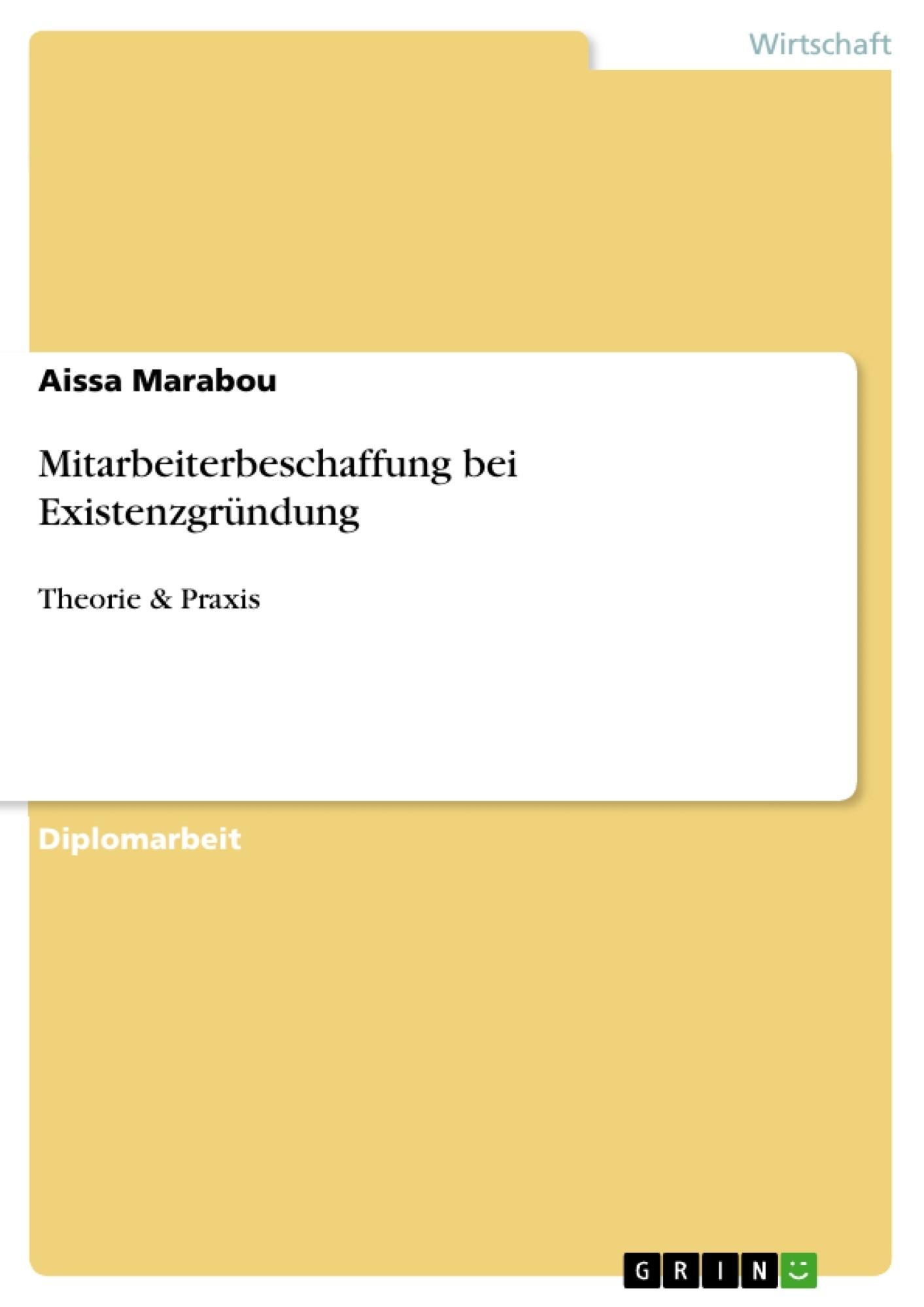 Titel: Mitarbeiterbeschaffung bei Existenzgründung