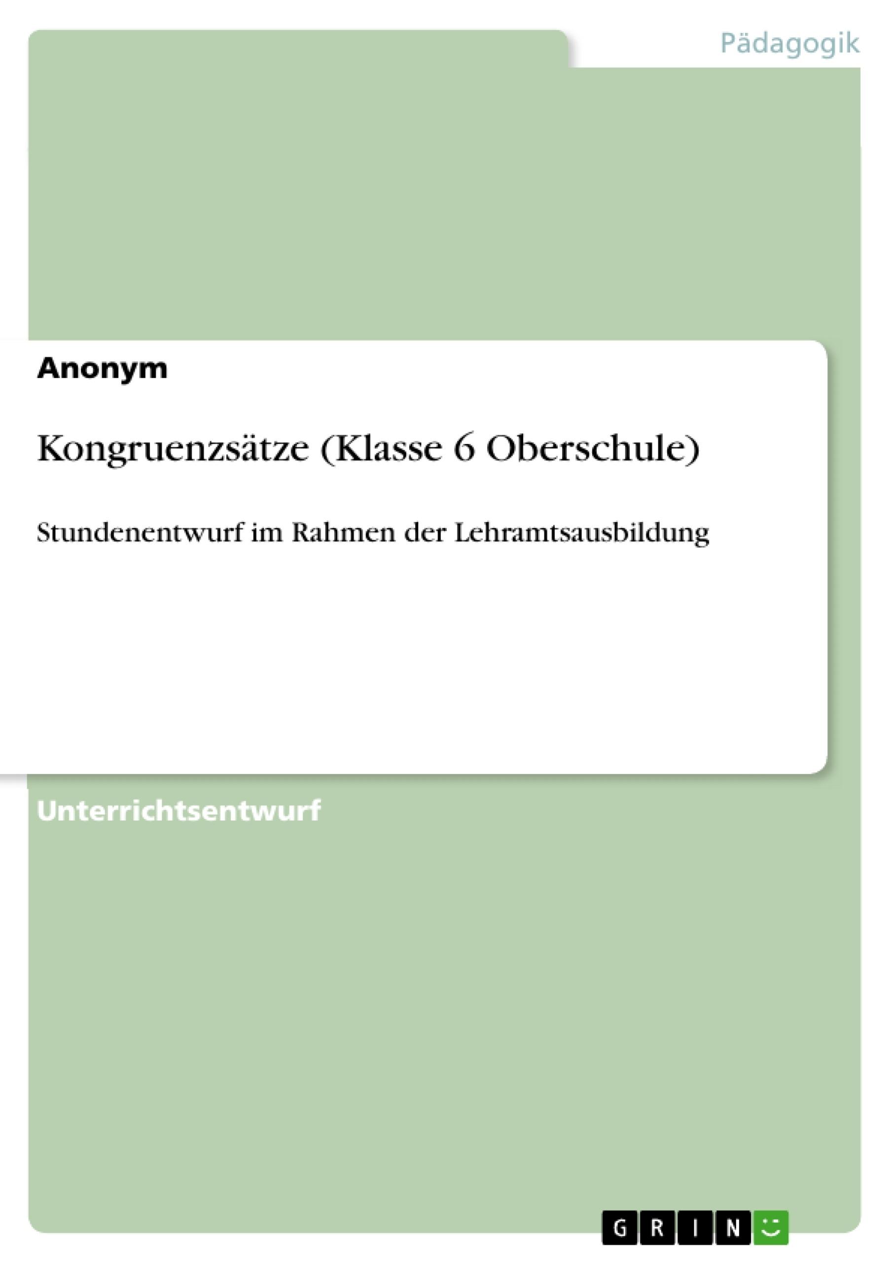 Titel: Kongruenzsätze (Klasse 6 Oberschule)