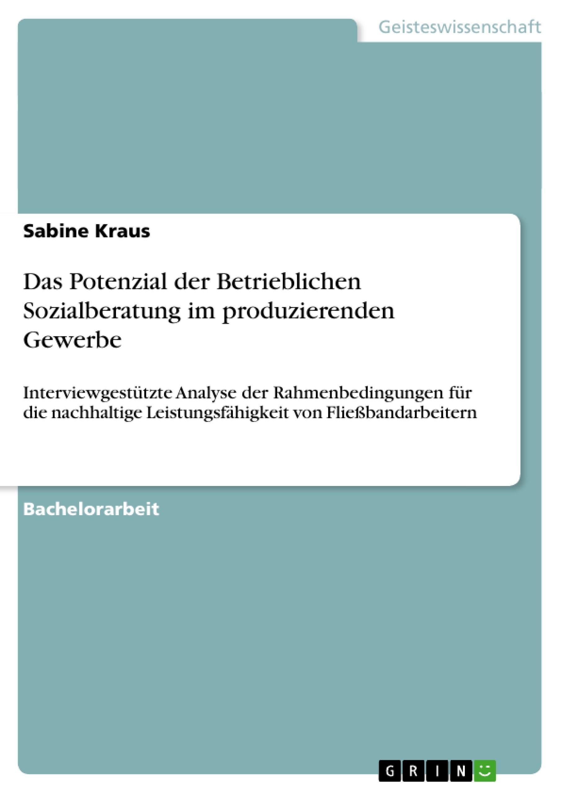 Titel: Das Potenzial der Betrieblichen Sozialberatung im produzierenden Gewerbe