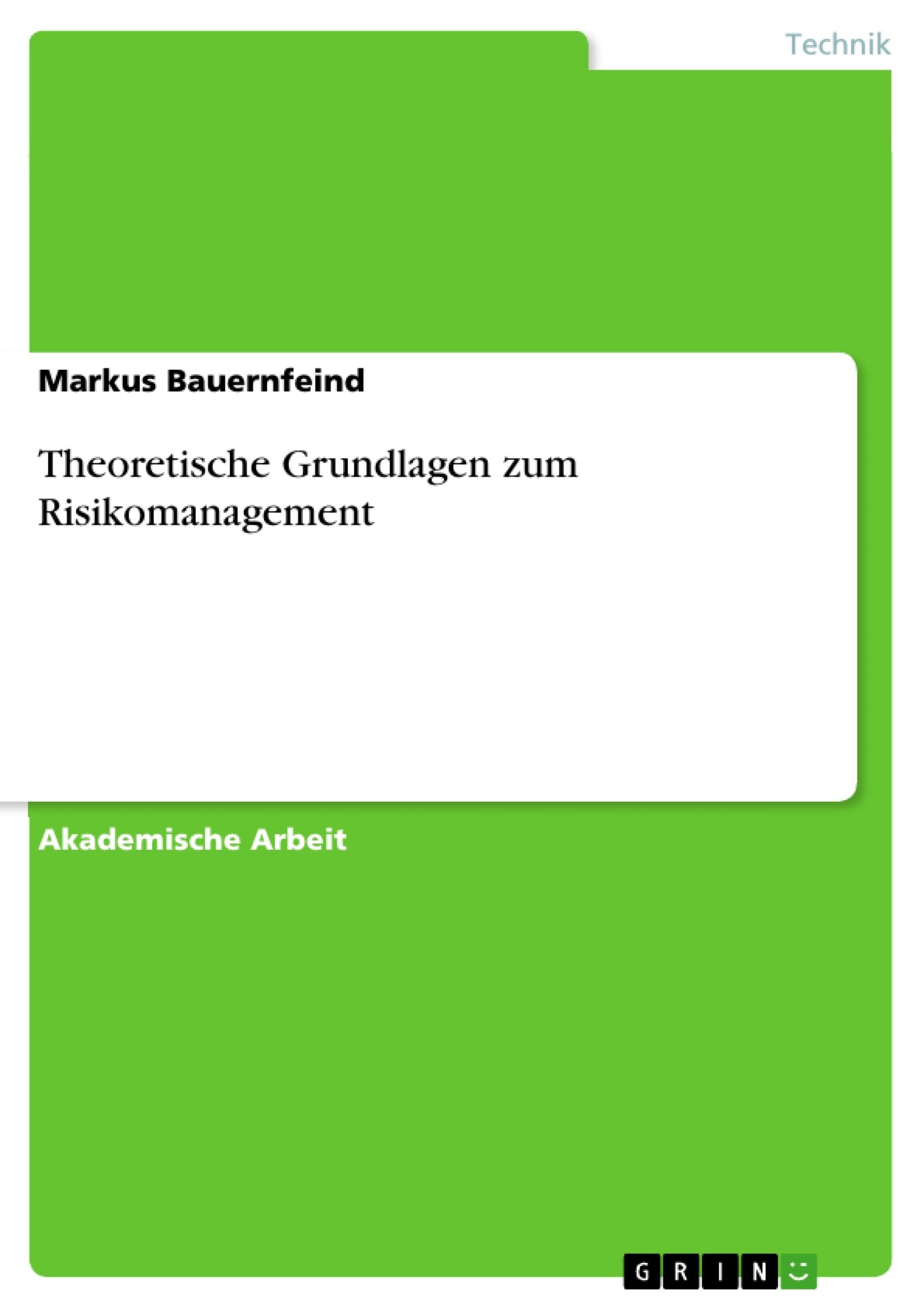 Titel: Theoretische Grundlagen zum Risikomanagement
