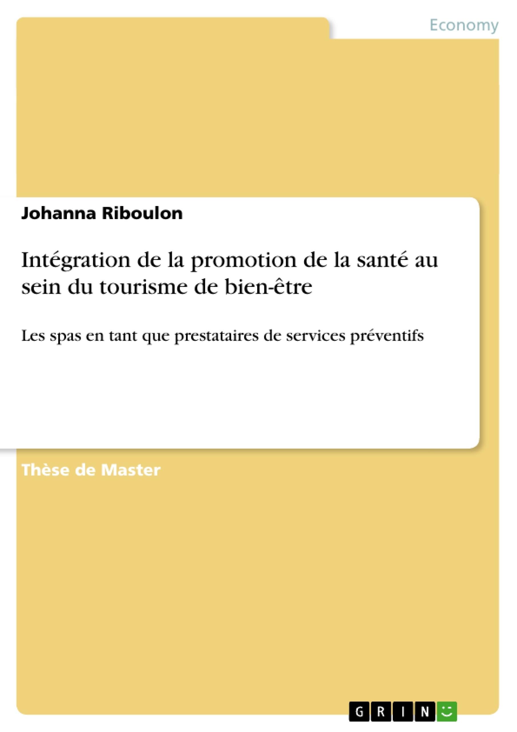 Titre: Intégration de la promotion de la santé au sein du tourisme de bien-être