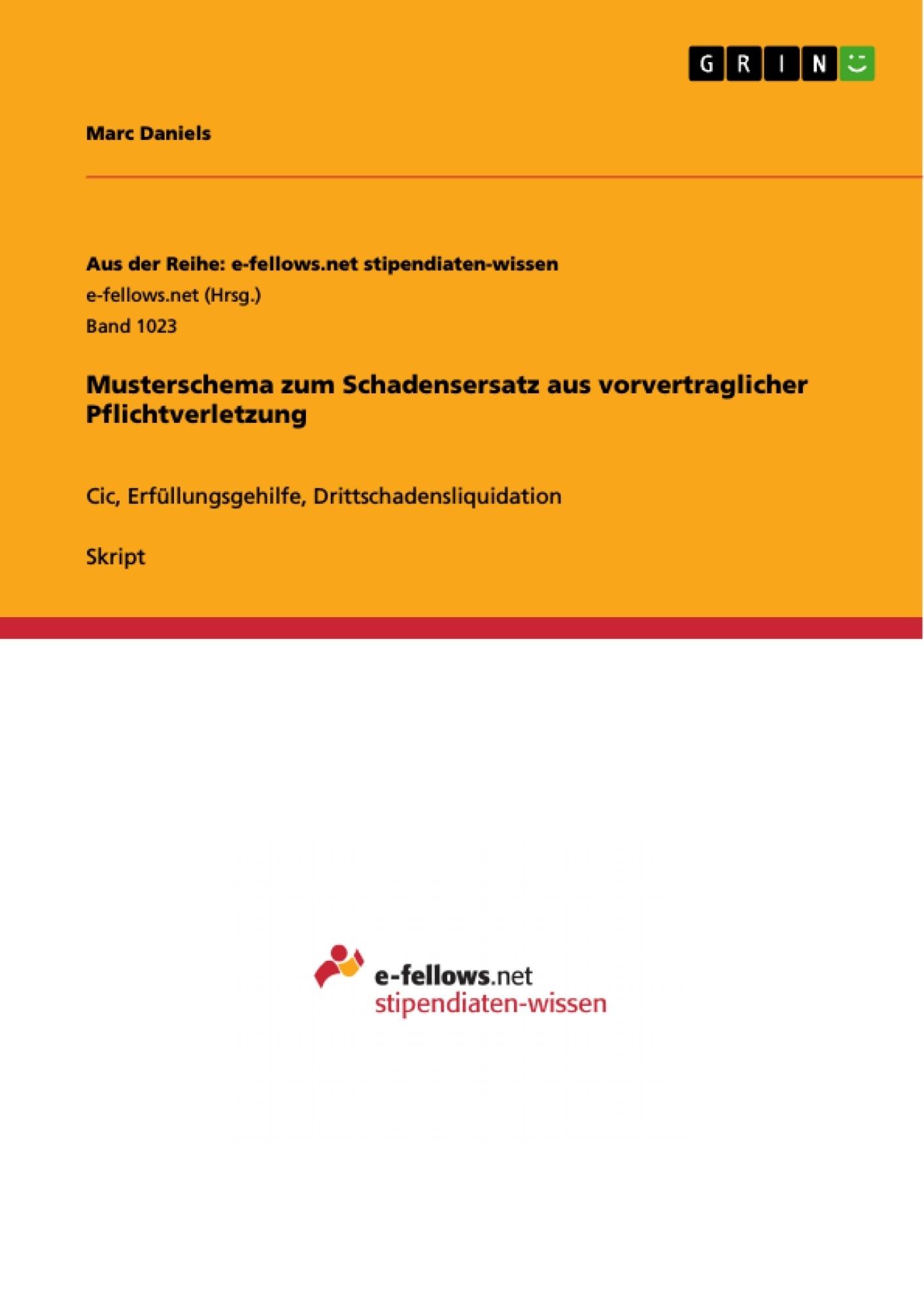 Titel: Musterschema zum Schadensersatz aus vorvertraglicher Pflichtverletzung