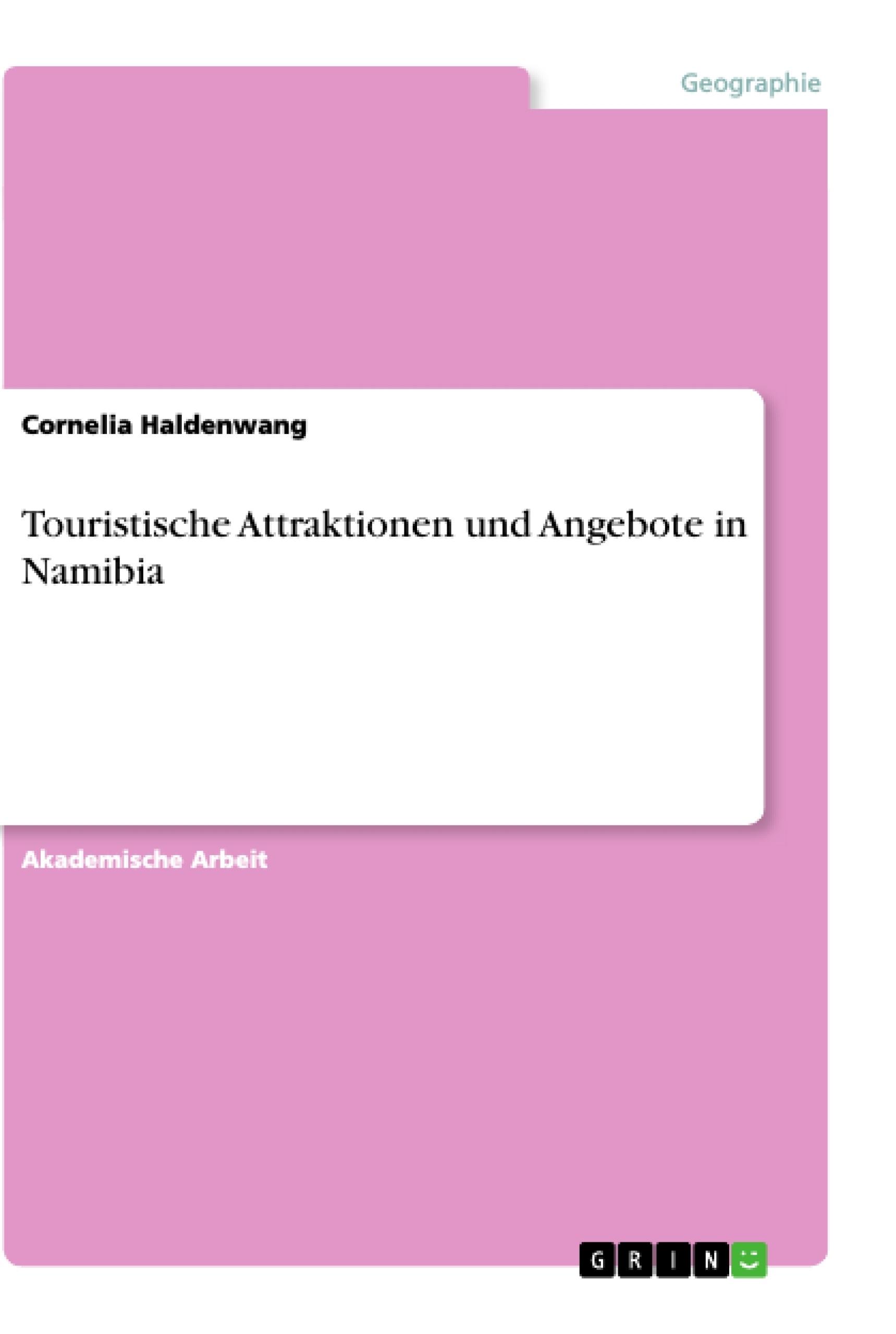 Titel: Touristische Attraktionen und Angebote in Namibia