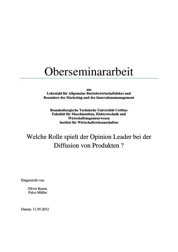 Titel: Die Rolle des Opinion Leaders in der Diffusion von Produkten