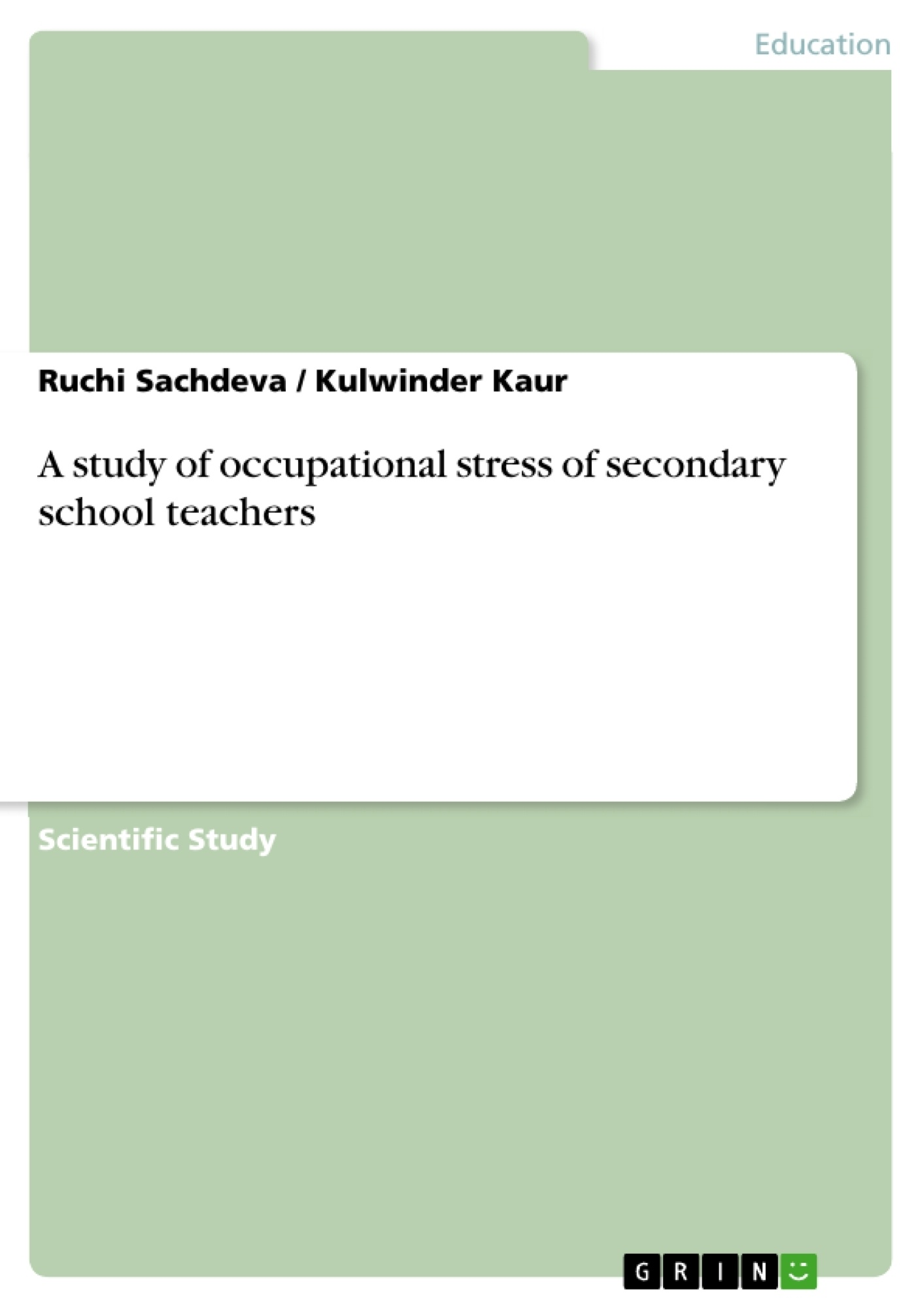 Title: A study of occupational stress of secondary school teachers