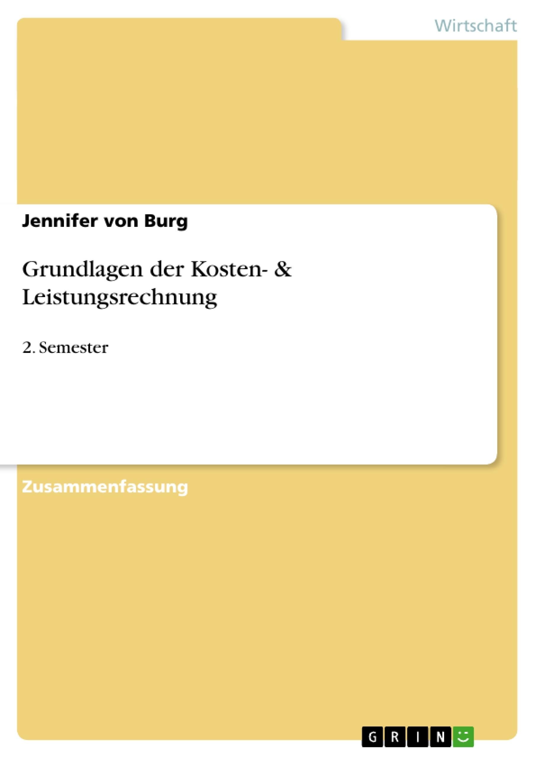 Titel: Grundlagen der Kosten- & Leistungsrechnung