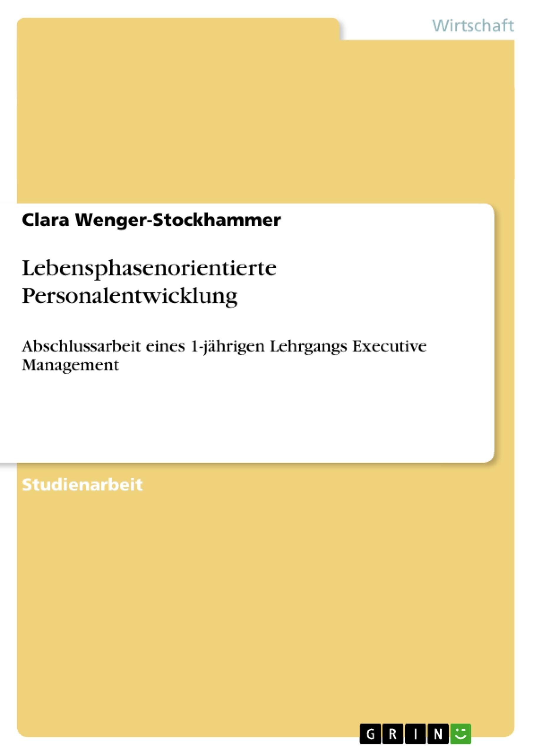Titel: Lebensphasenorientierte Personalentwicklung