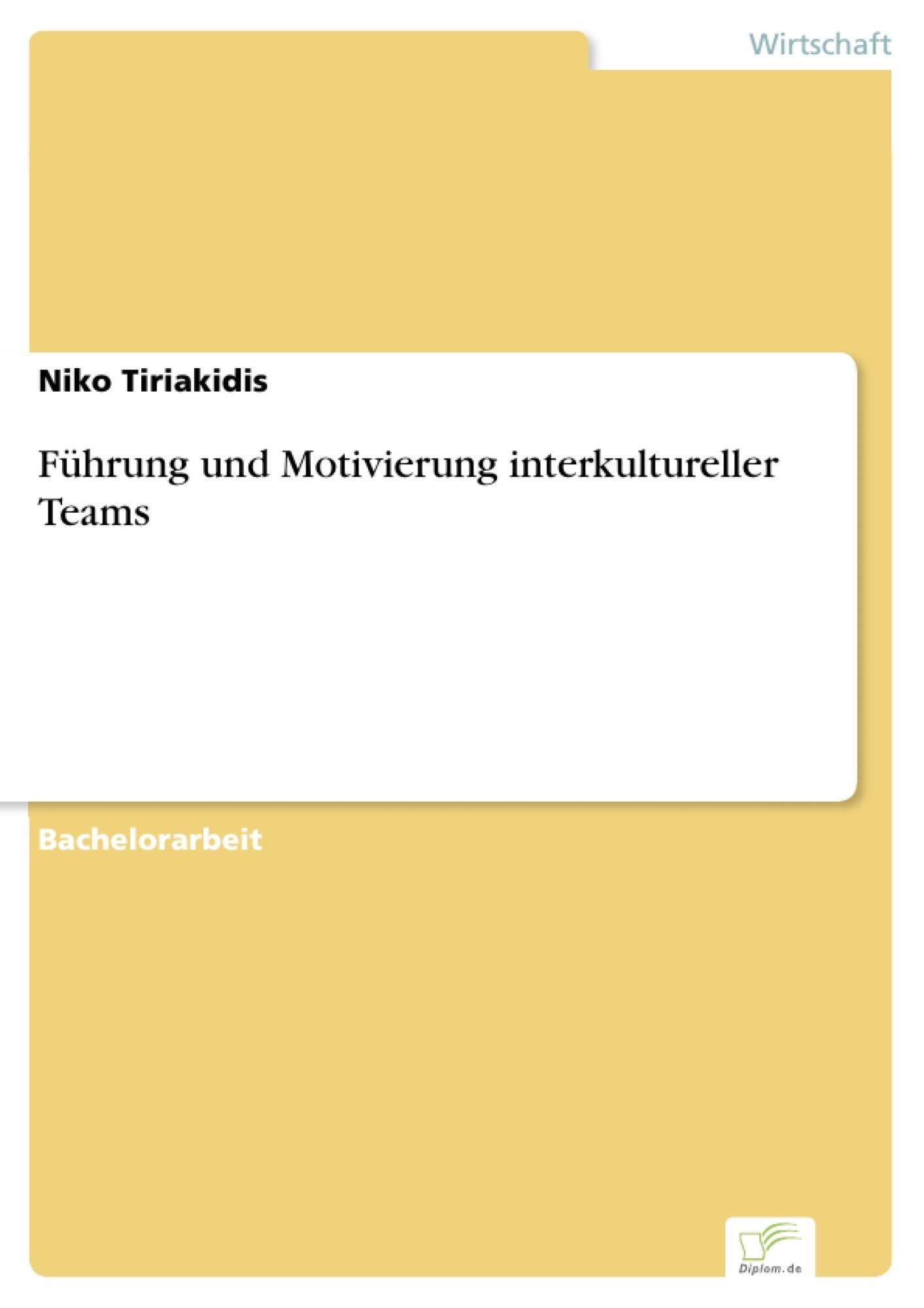Führung Und Motivierung Interkultureller Teams