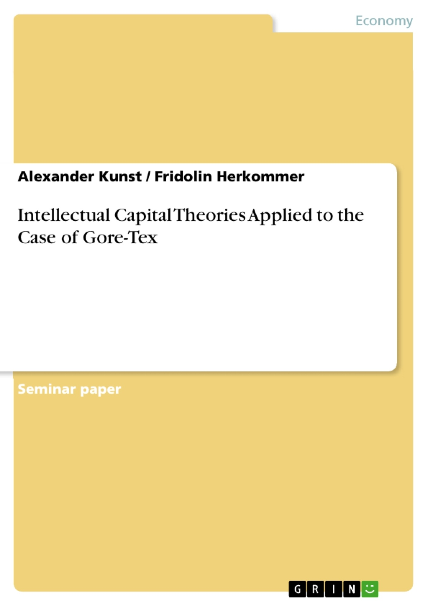 Title: Intellectual Capital Theories Applied to the Case of Gore-Tex