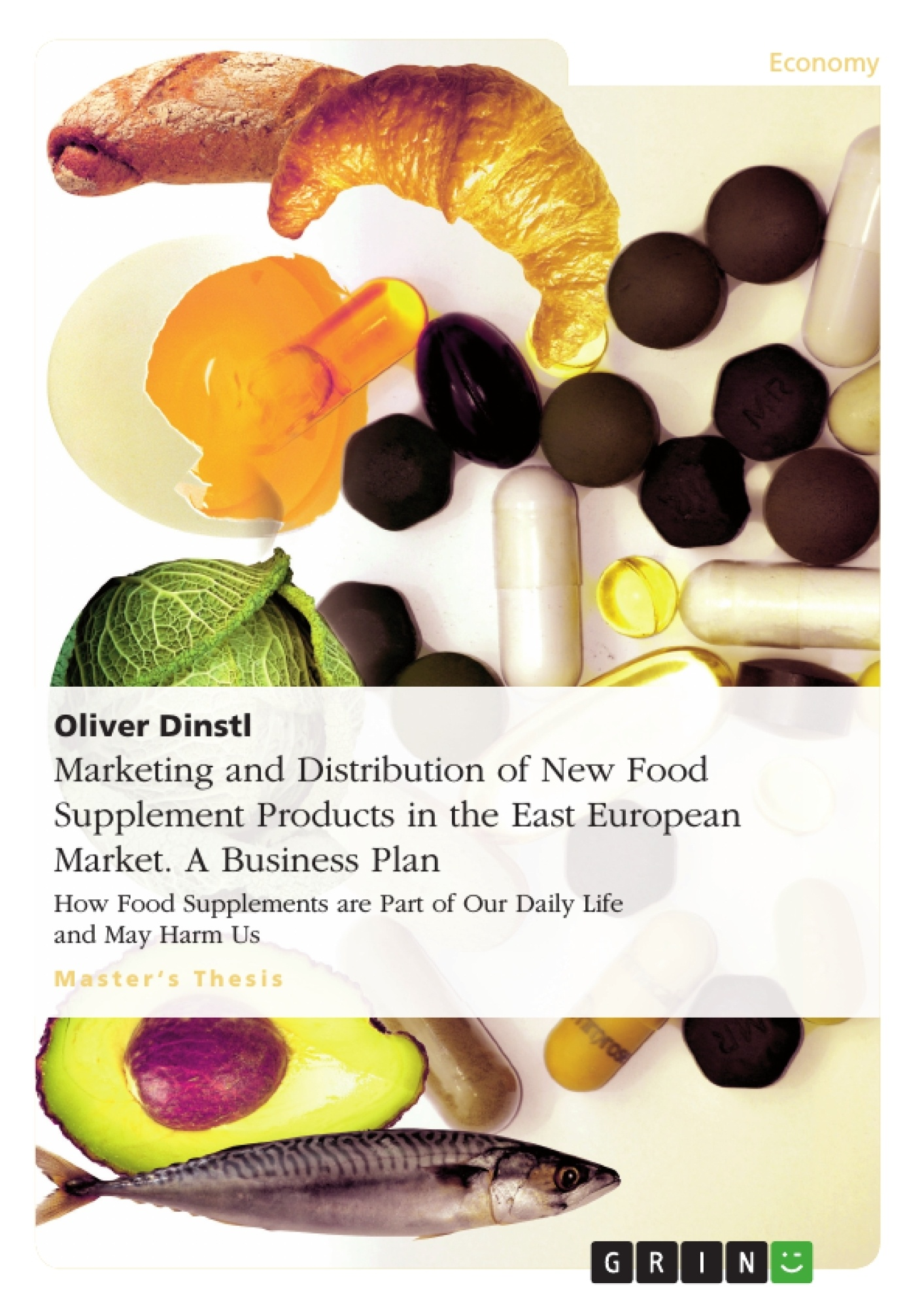 Title: Marketing and Distribution of New Food Supplement Products in the East European Market. A Business Plan