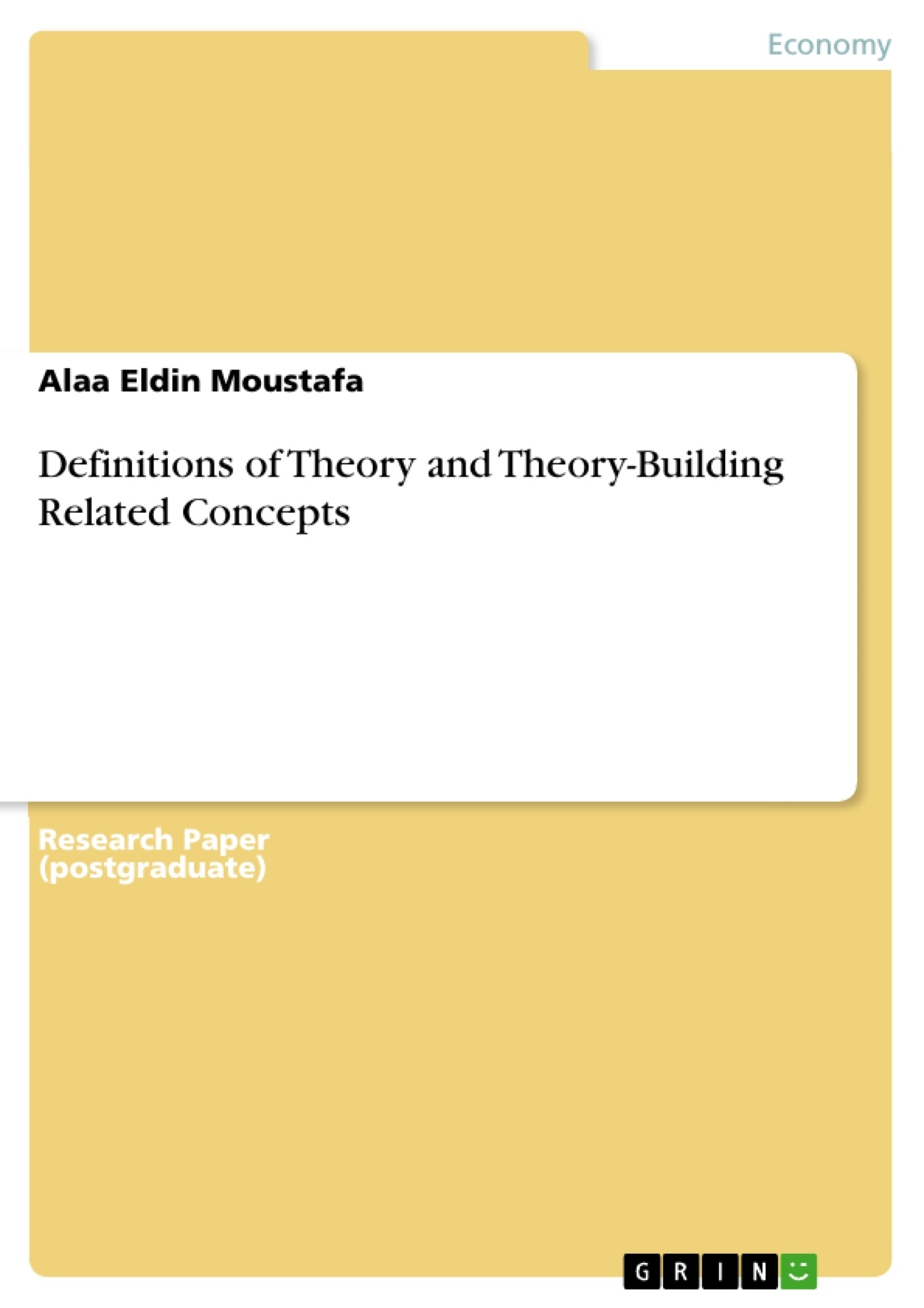 Title: Definitions of Theory and Theory-Building Related Concepts