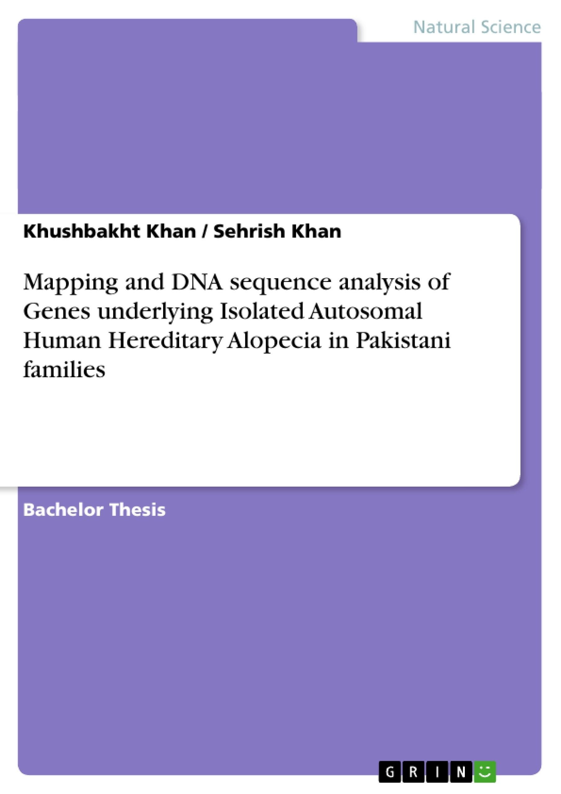 Title: Mapping and DNA sequence analysis of Genes underlying Isolated Autosomal Human Hereditary Alopecia in Pakistani families