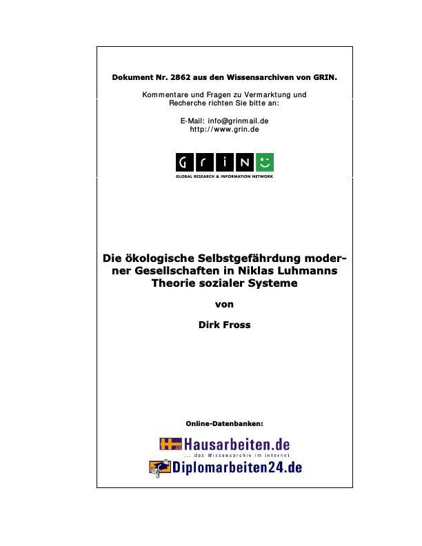Titel: Die ökologische Selbstgefährdung moderner Gesellschaften in Niklas Luhmanns Theorie sozialer Systeme