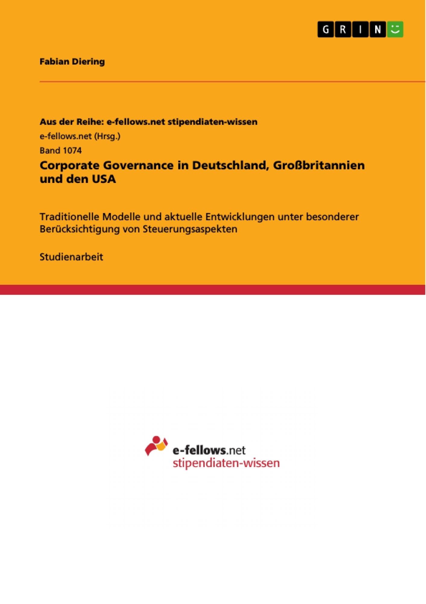 Titel: Corporate Governance in Deutschland, Großbritannien und den USA