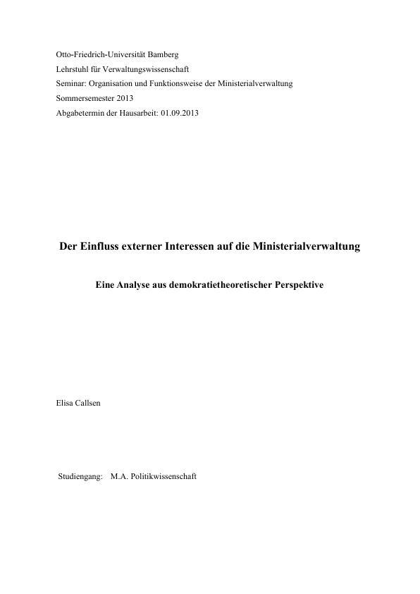 Titel: Der Einfluss externer Interessen auf die Ministerialverwaltung