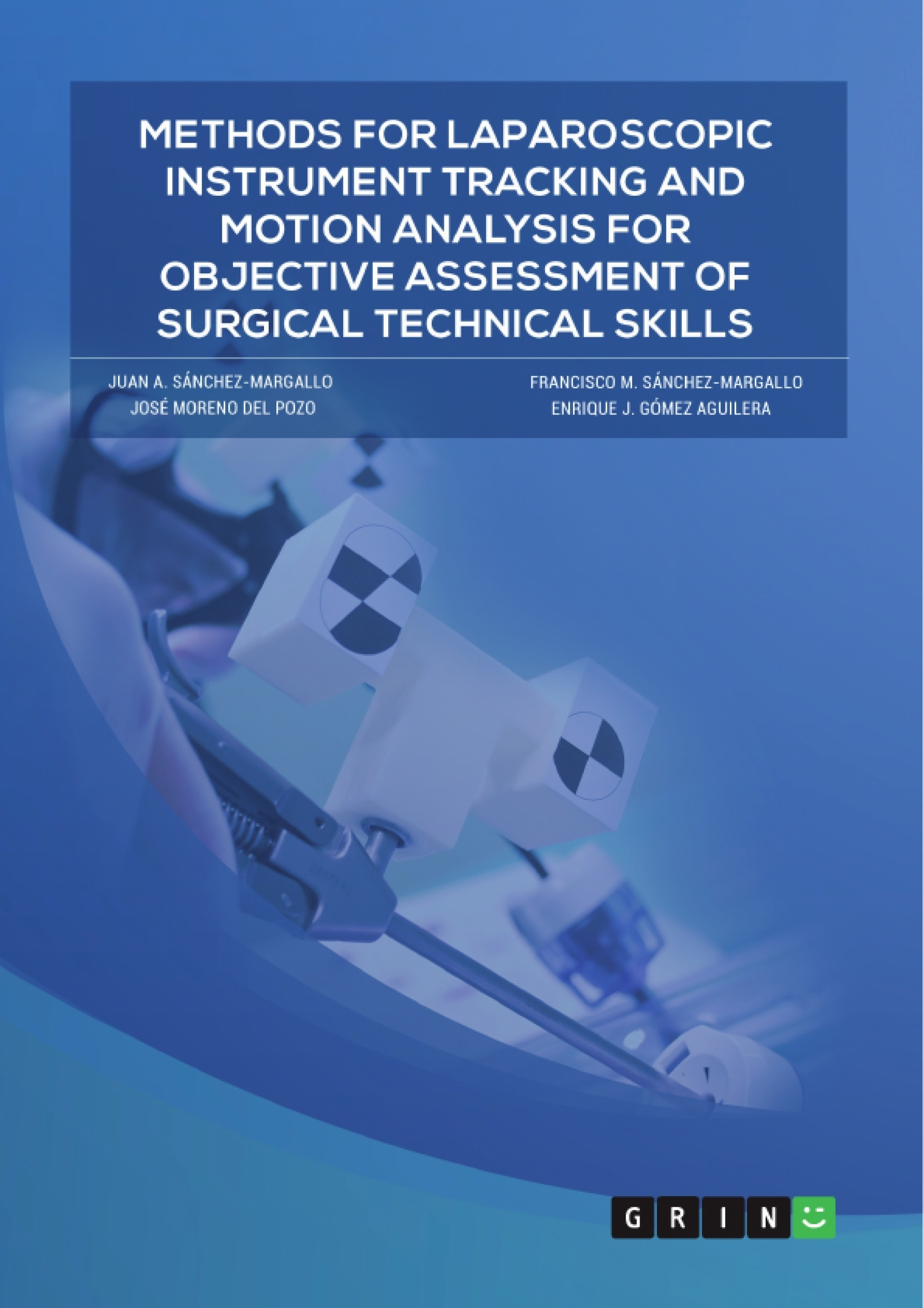 Title: Methods for laparoscopic instrument tracking and motion analysis for objective assessment of surgical technical skills