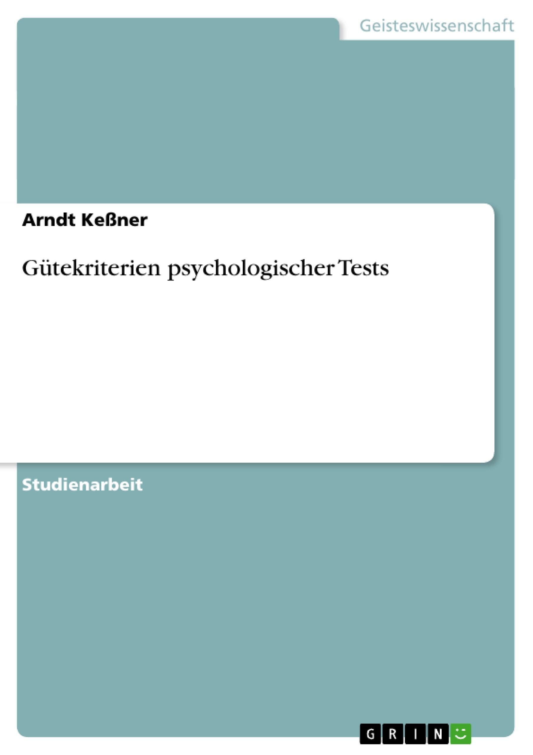 Titel: Gütekriterien psychologischer Tests