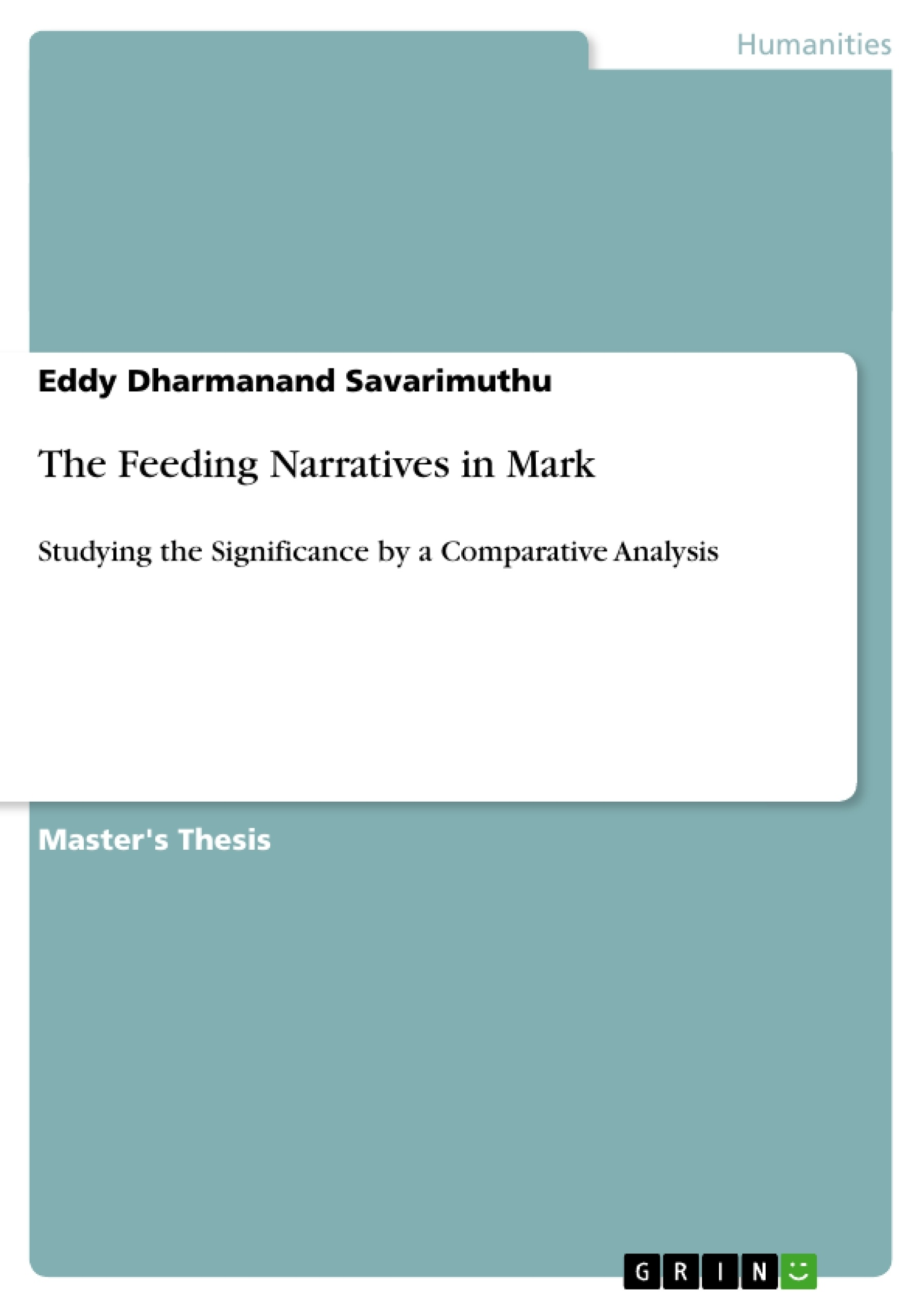 Title: The Feeding Narratives in Mark