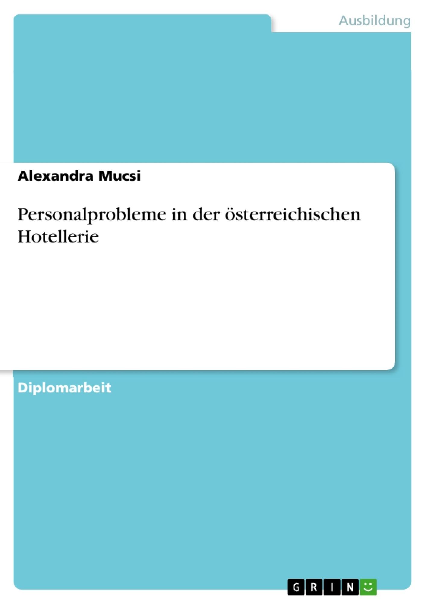 Personalprobleme in der österreichischen Hotellerie | Masterarbeit ...