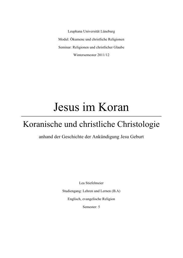 Titel: Die Ankündigung der Geburt Jesu im Neuen Testament und im Koran