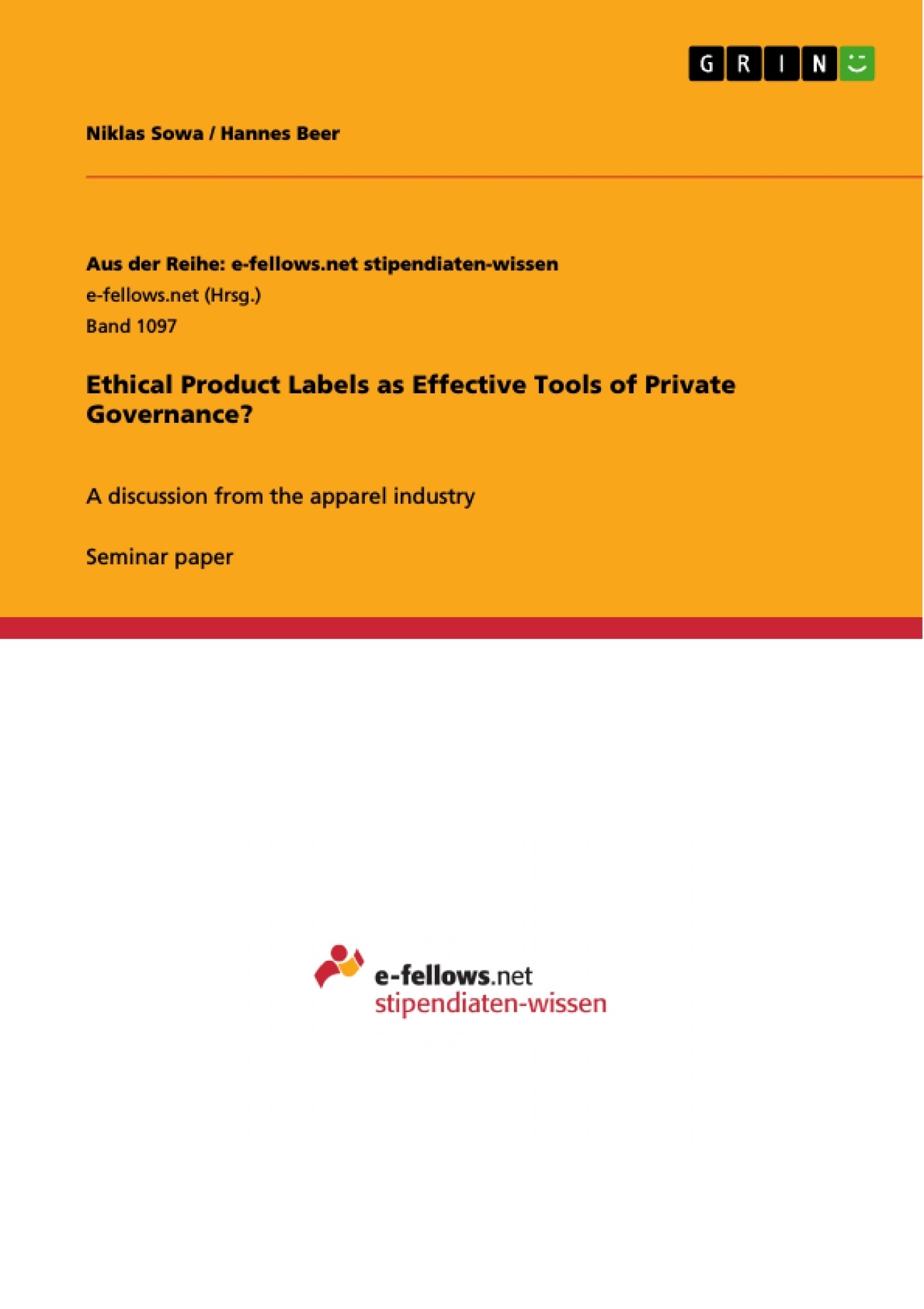Title: Ethical Product Labels as Effective Tools of Private Governance?