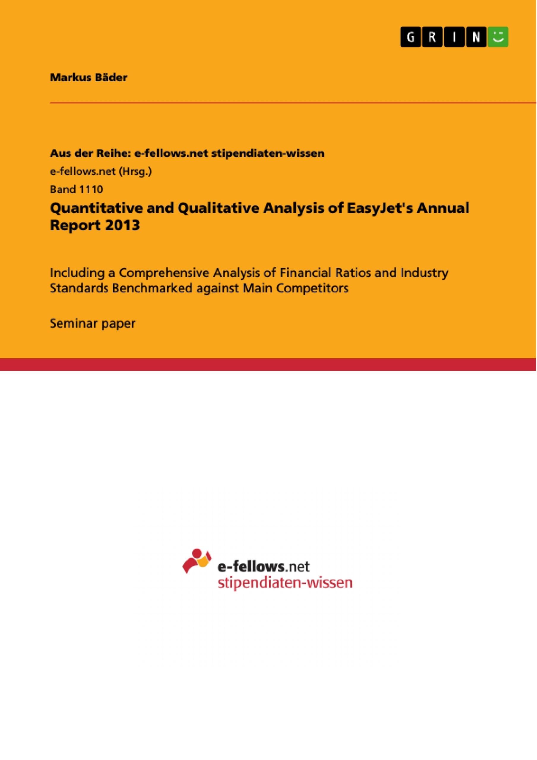 Title: Quantitative and Qualitative Analysis of EasyJet's Annual Report 2013