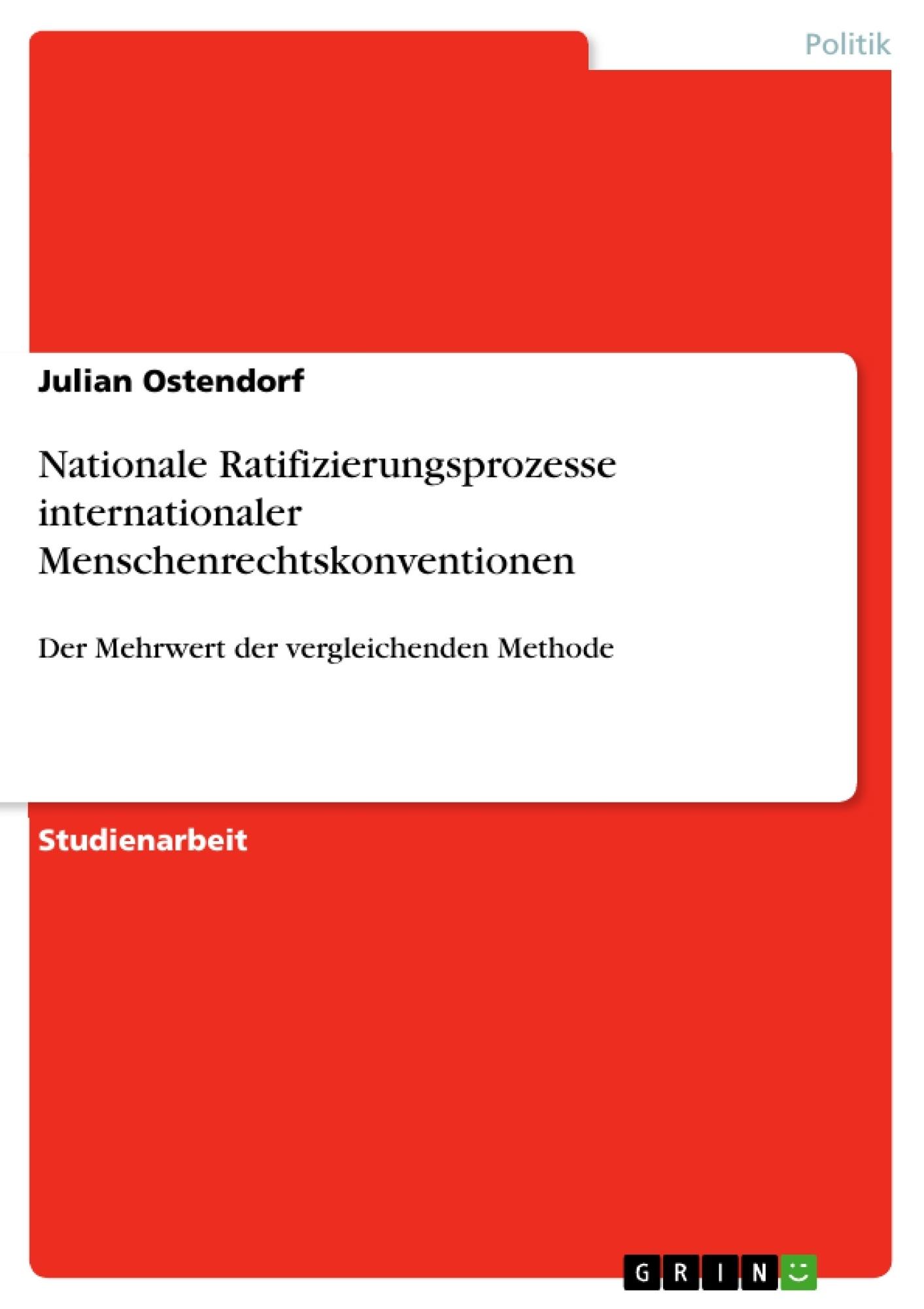 Titel: Nationale Ratifizierungsprozesse internationaler Menschenrechtskonventionen
