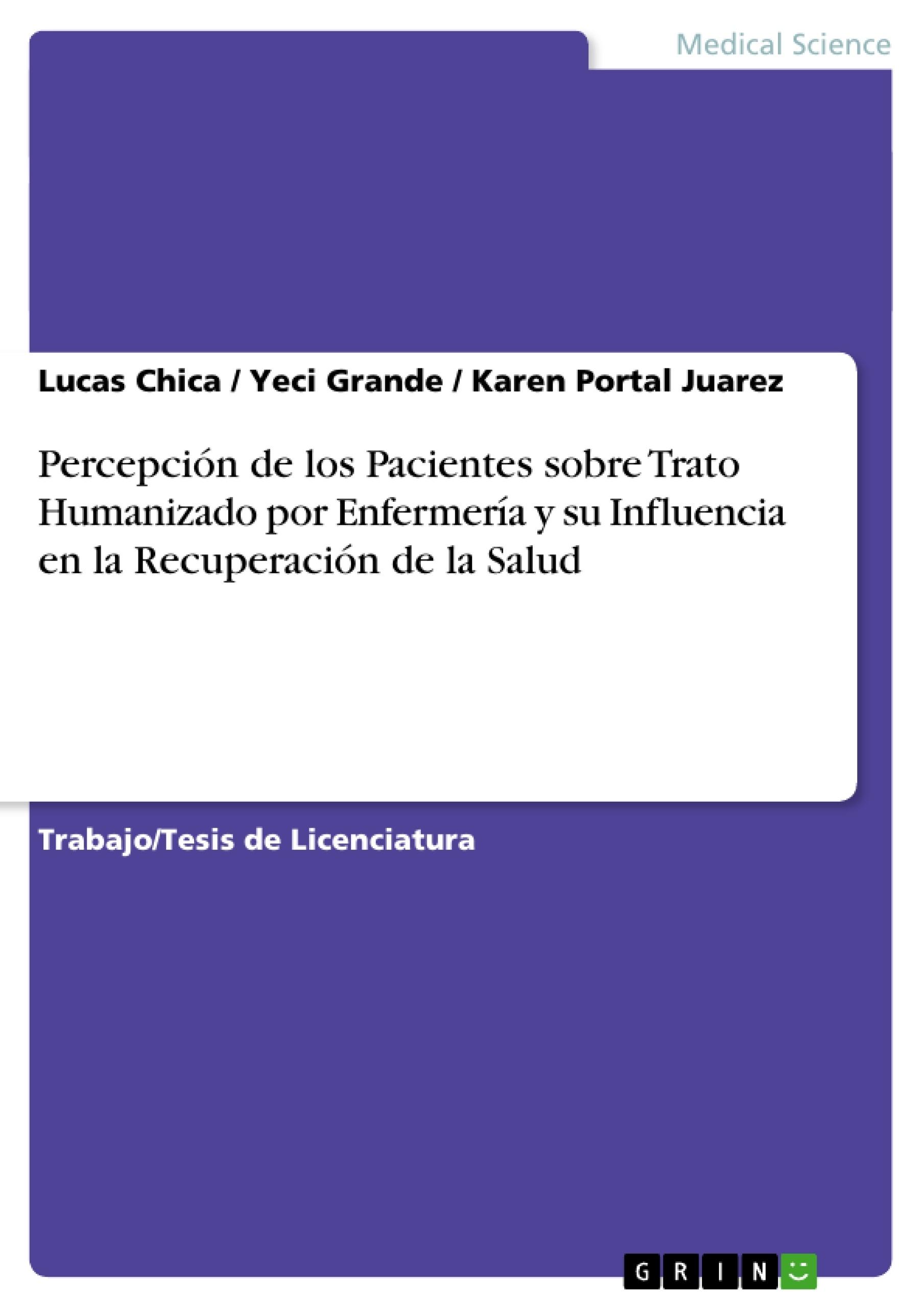 Percepción de los Pacientes sobre Trato Humanizado por Enfermería ...
