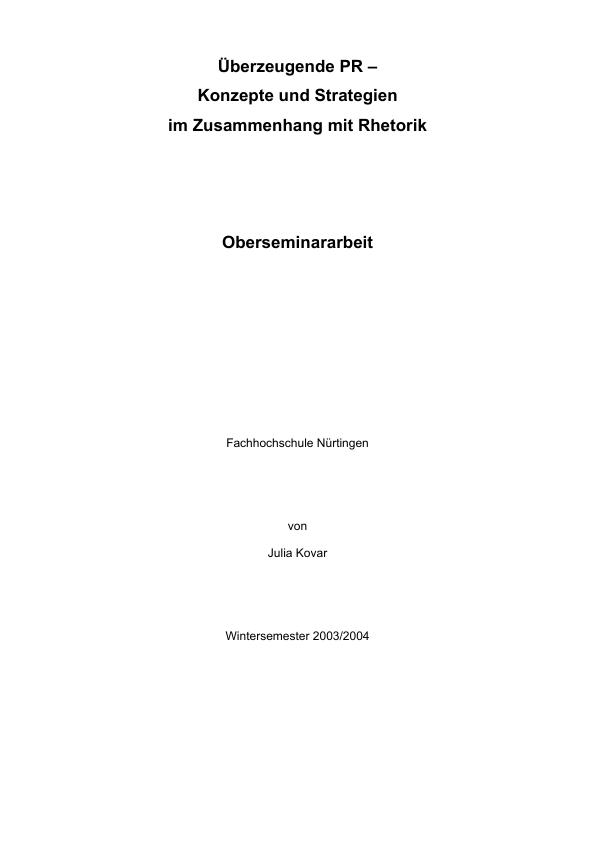 Titel: Überzeugende PR-Konzepte und Strategien im Zusammenhang mit Rhetorik