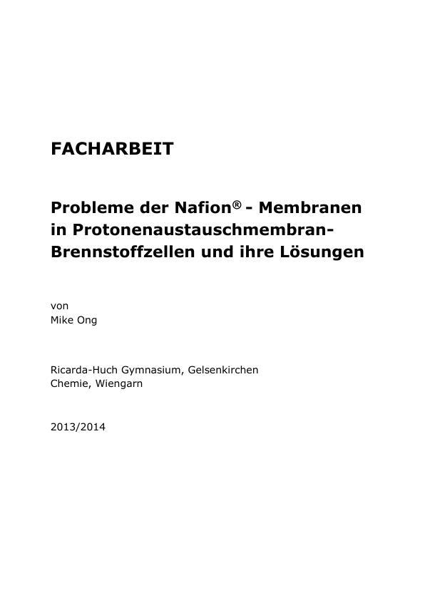 Titel: Probleme der Nafion®-Membranen in Protonenaustauschmembran-Brennstoffzellen und ihre Lösungen