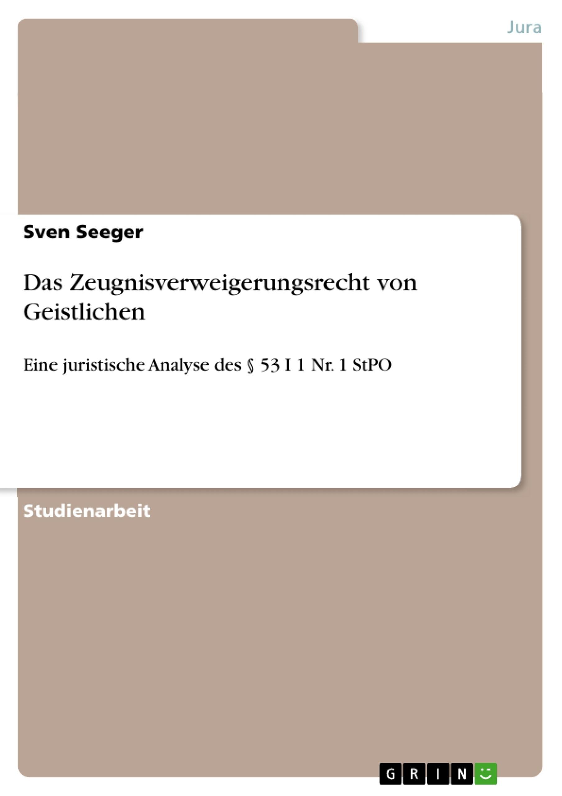 Titel: Das Zeugnisverweigerungsrecht von Geistlichen