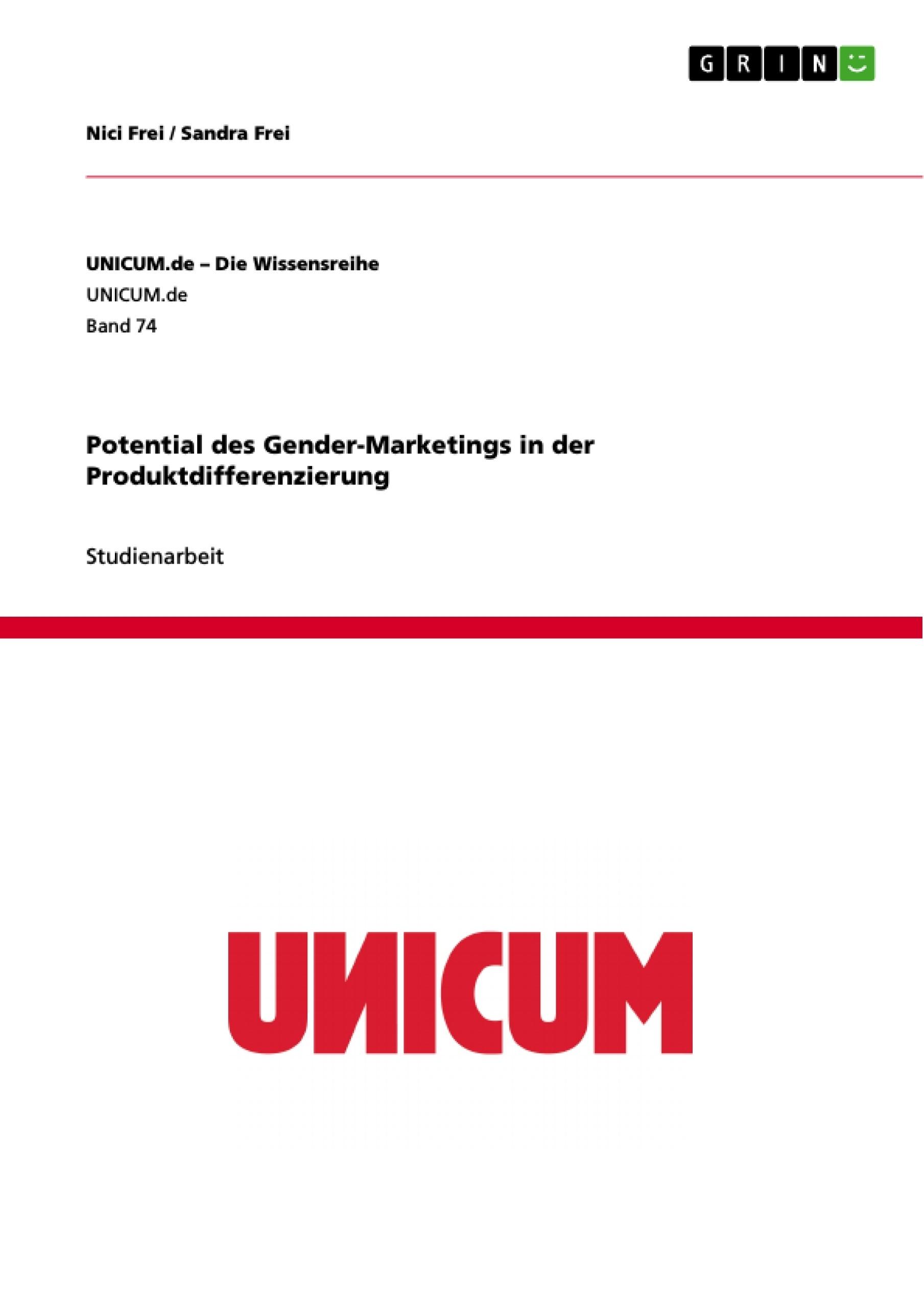 Titel: Potential des Gender-Marketings in der Produktdifferenzierung
