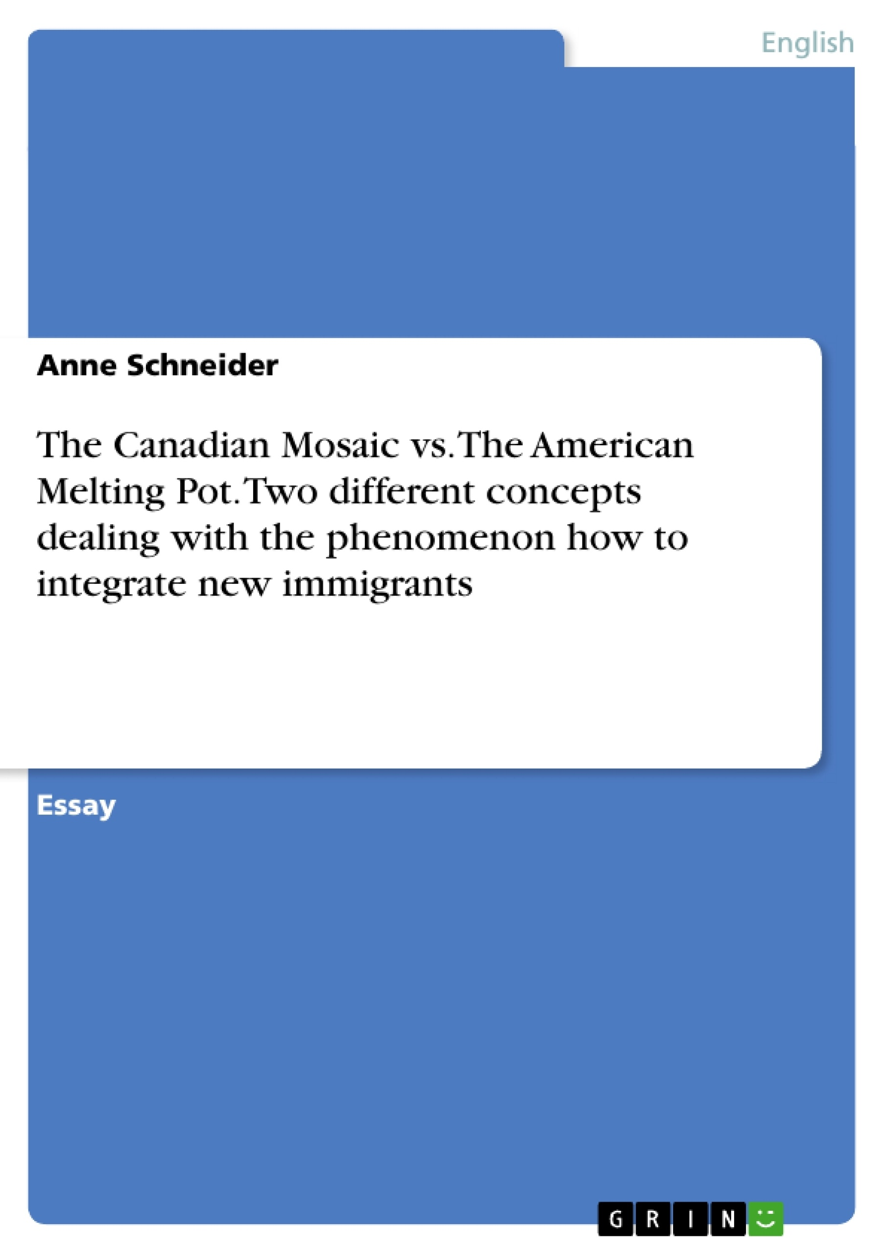 the canadian mosaic vs the american melting pot two different  excerpt from  pages