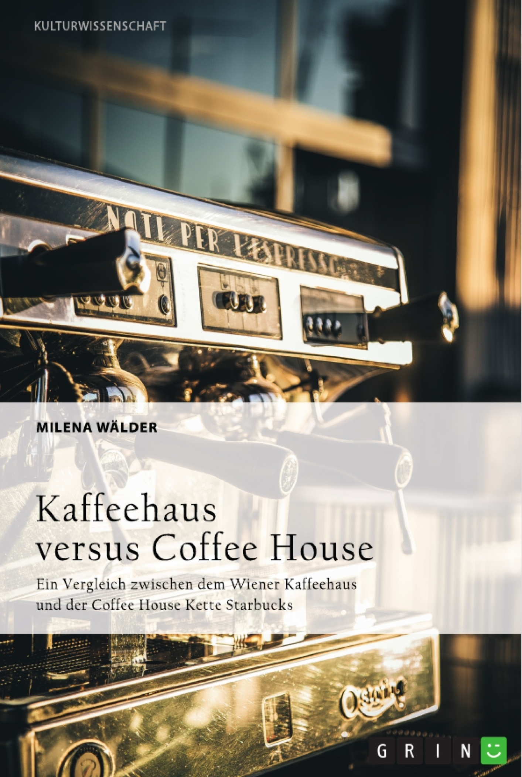 Titel: Kaffeehaus versus Coffee House