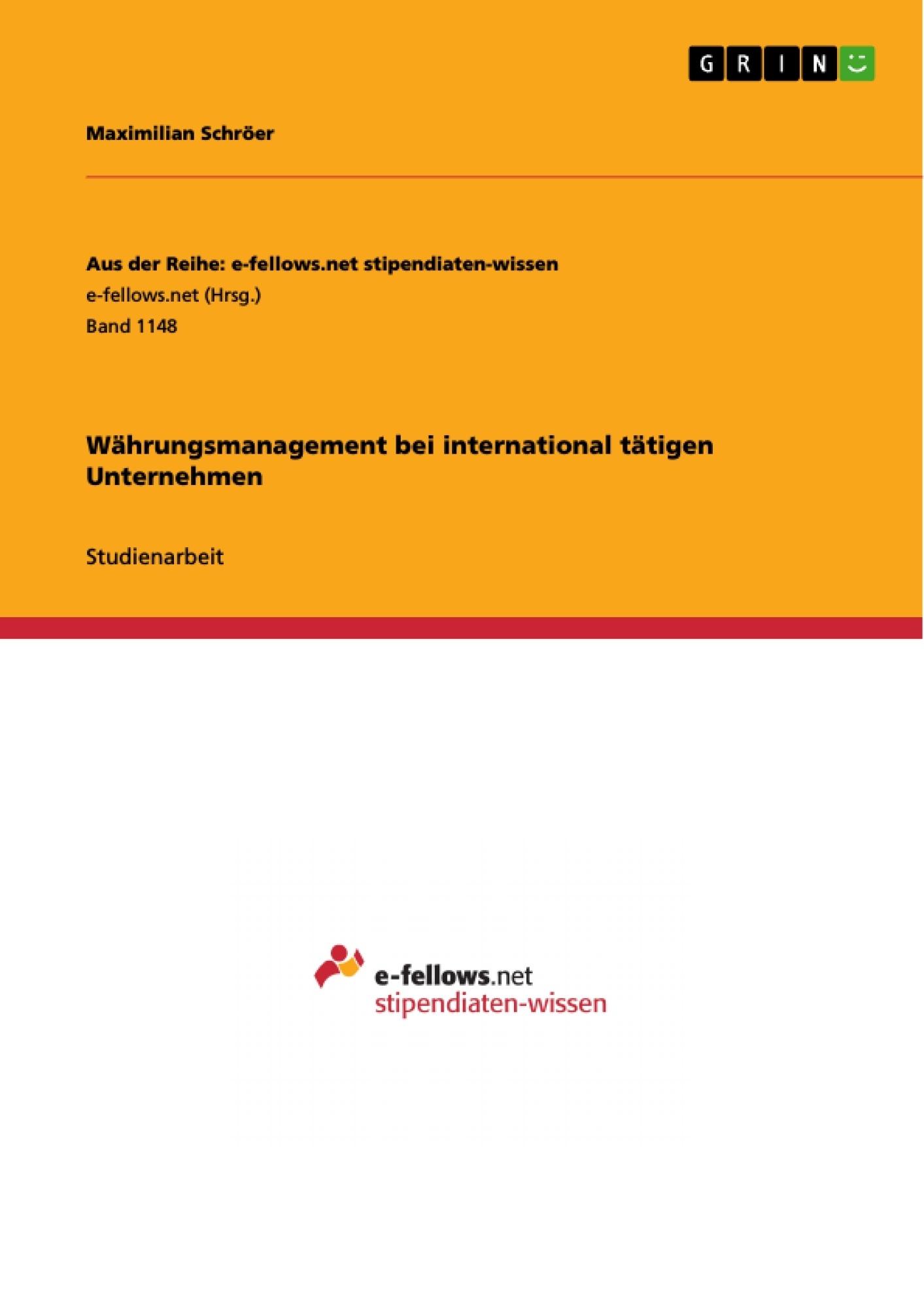 Titel: Währungsmanagement bei international tätigen Unternehmen