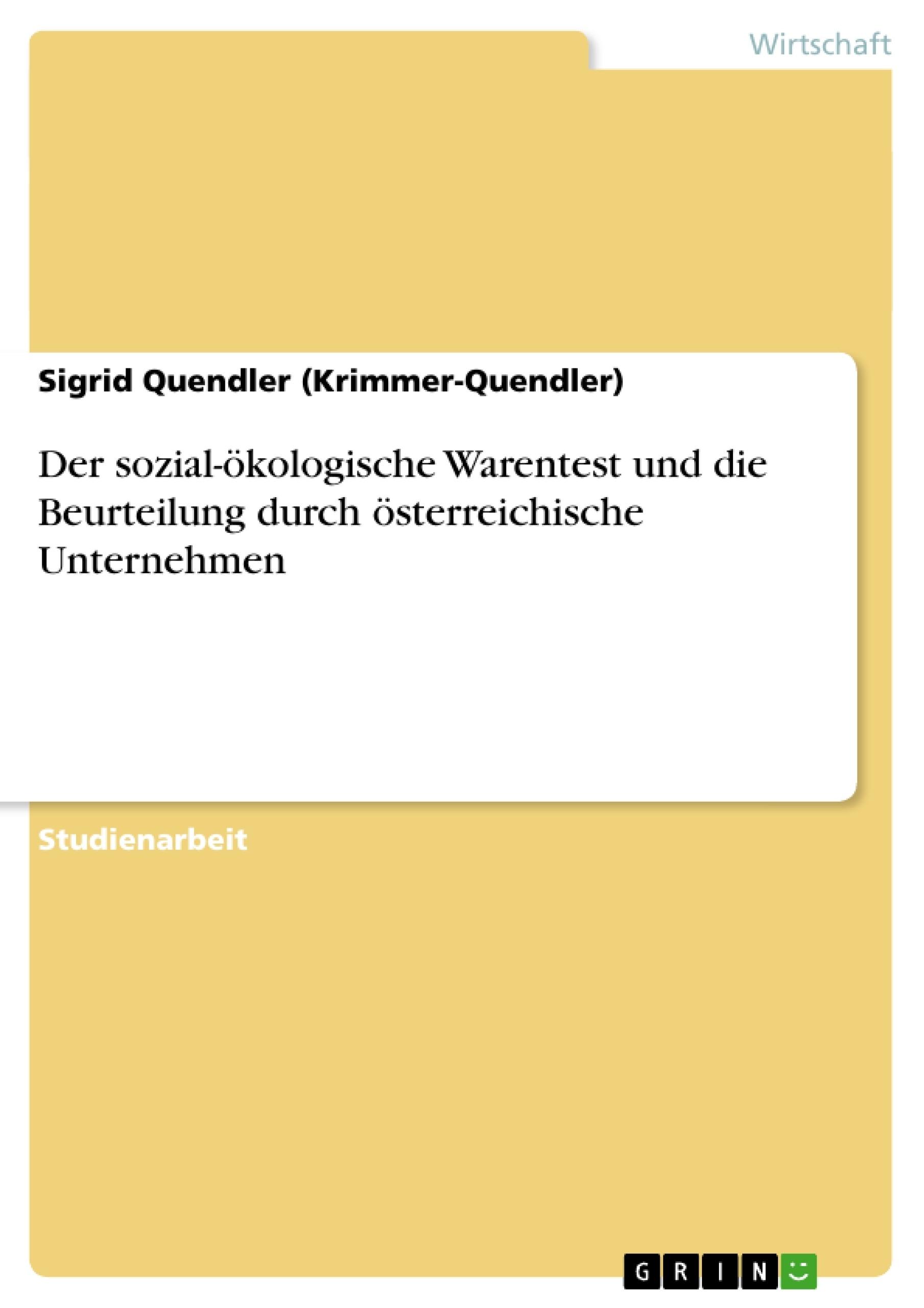 Titel: Der sozial-ökologische Warentest und die Beurteilung durch österreichische Unternehmen
