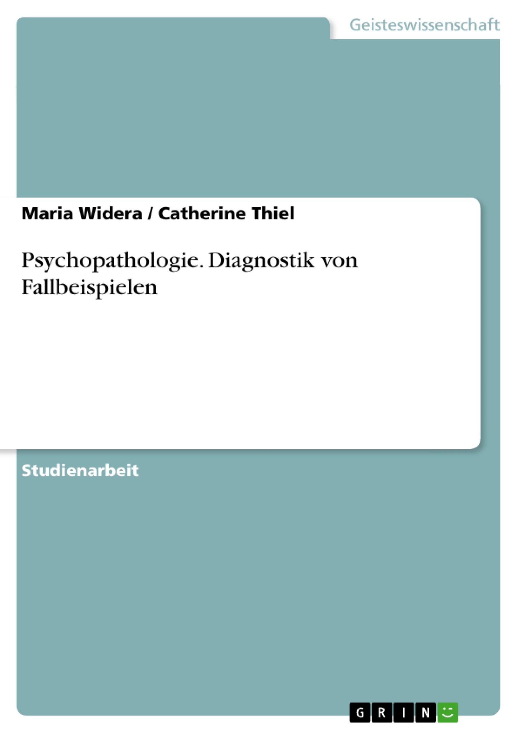 Titel: Psychopathologie. Diagnostik von Fallbeispielen
